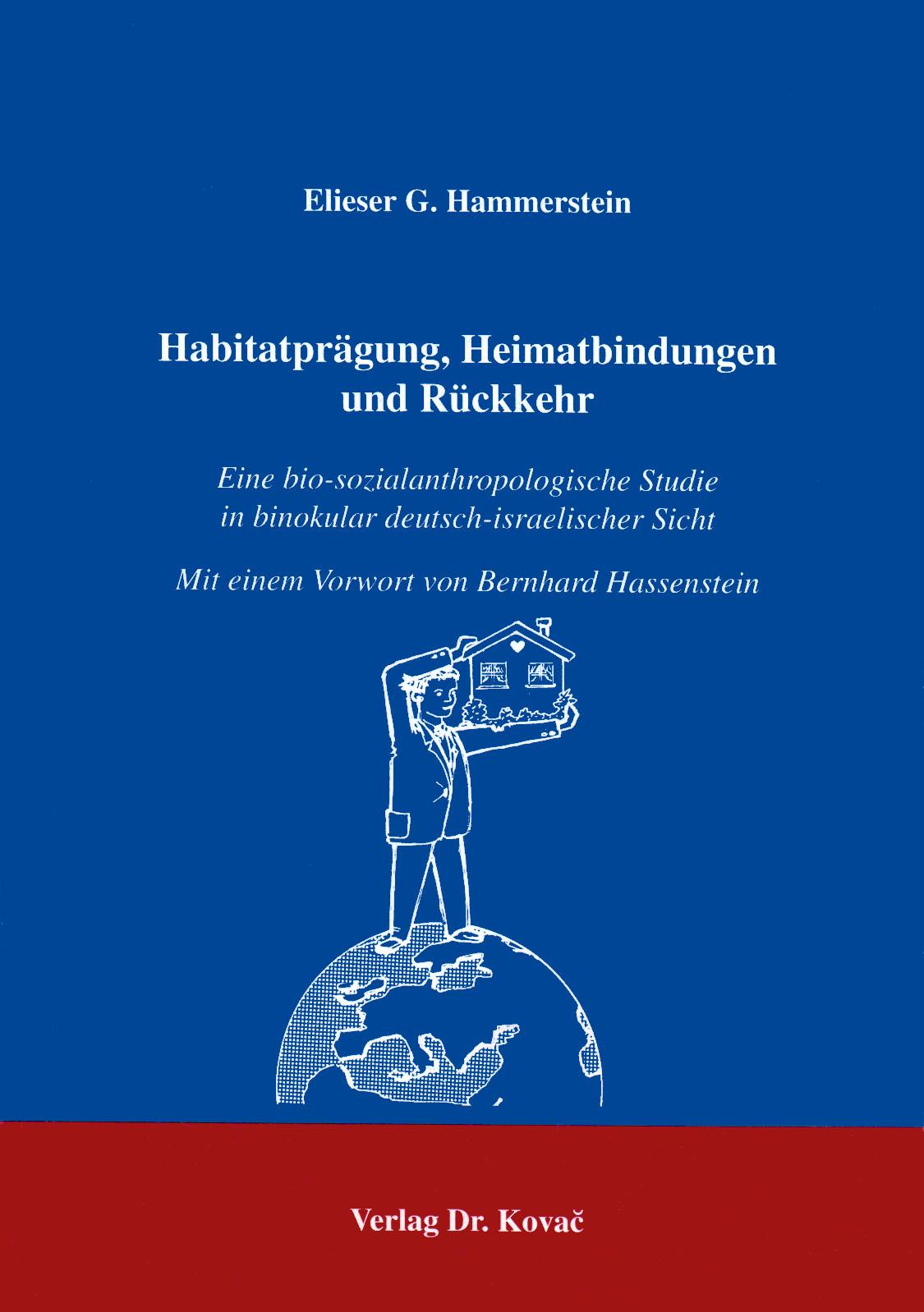 Cover: Habitatprägung, Heimatbindungen und Rückkehr