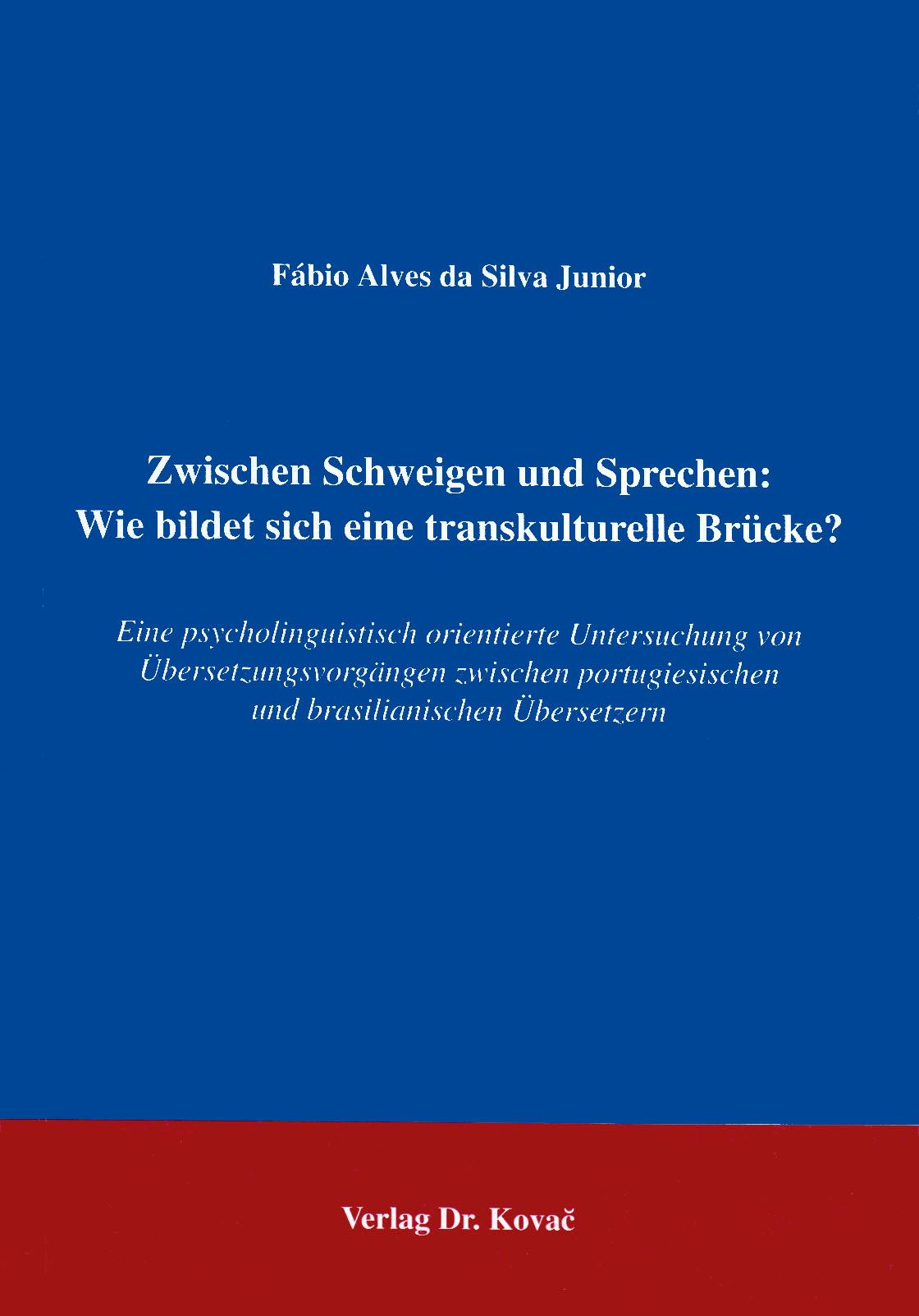 Cover: Zwischen Schweigen und Sprechen: Wie bildet sich eine transkulturelle Brücke?