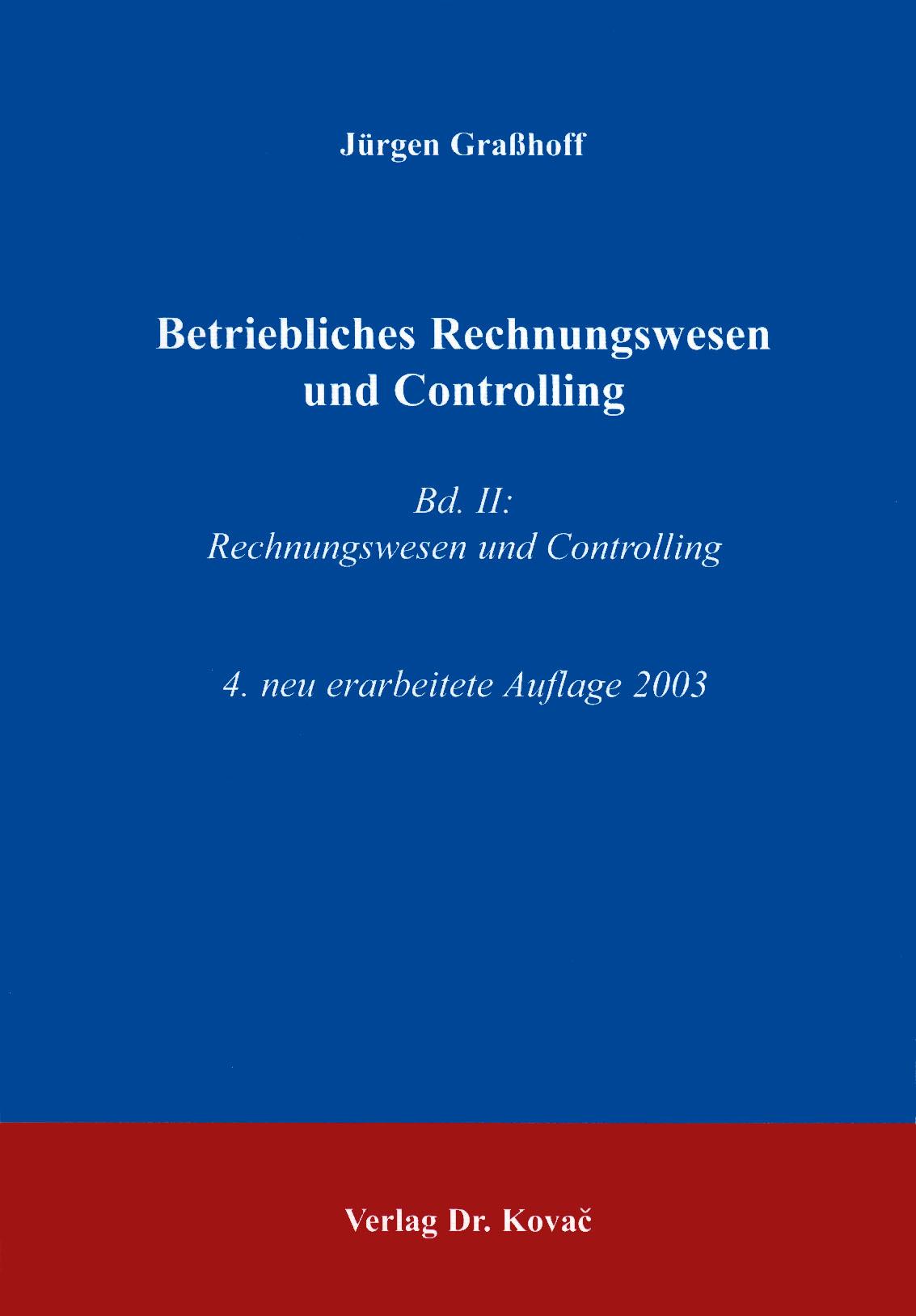 Cover: Betriebliches Rechnungswesen und Controlling, Band 2