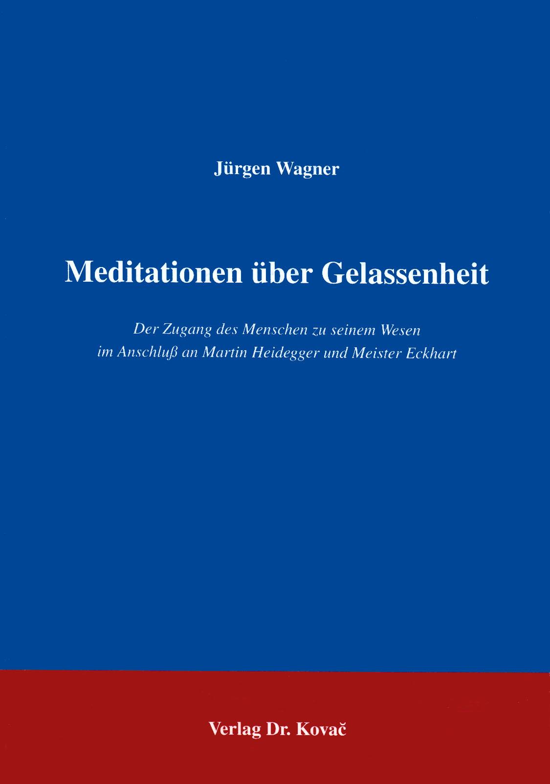 Cover: Meditationen über Gelassenheit
