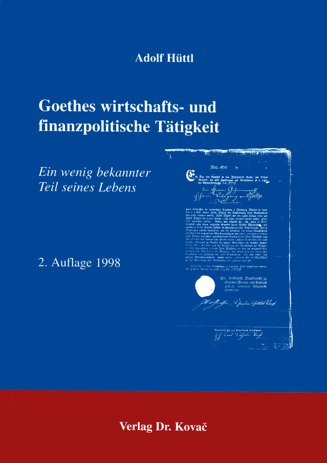 Cover: Goethes wirtschafts- und finanzpolitische Tätigkeit