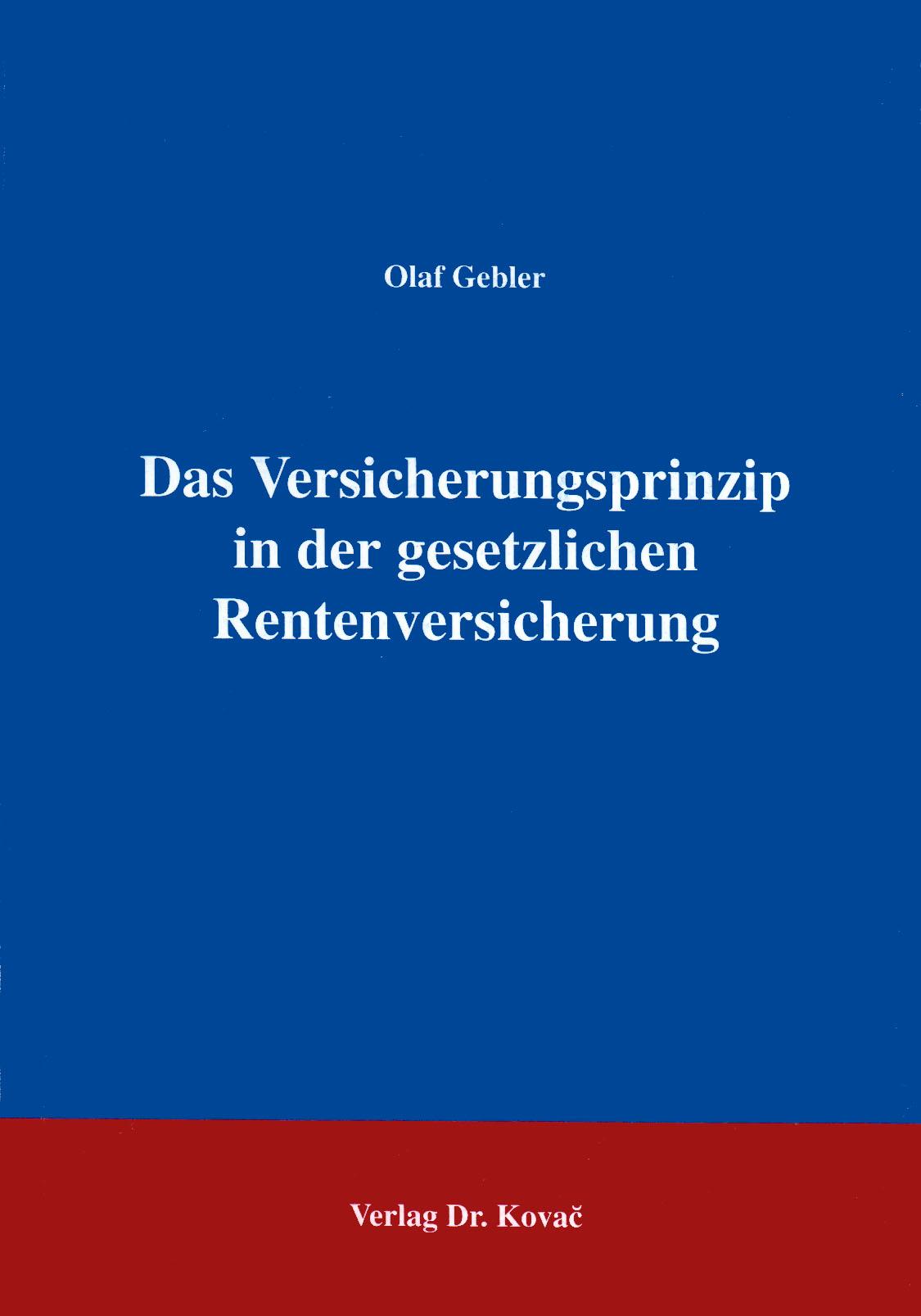 Cover: Das Versicherungsprinzip in der gesetzlichen Rentenversicherung