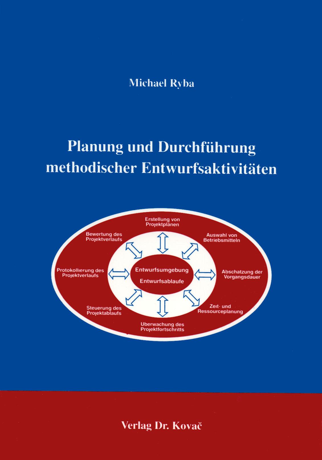 Cover: Planung und Durchführung methodischer Entwurfsaktivitäten