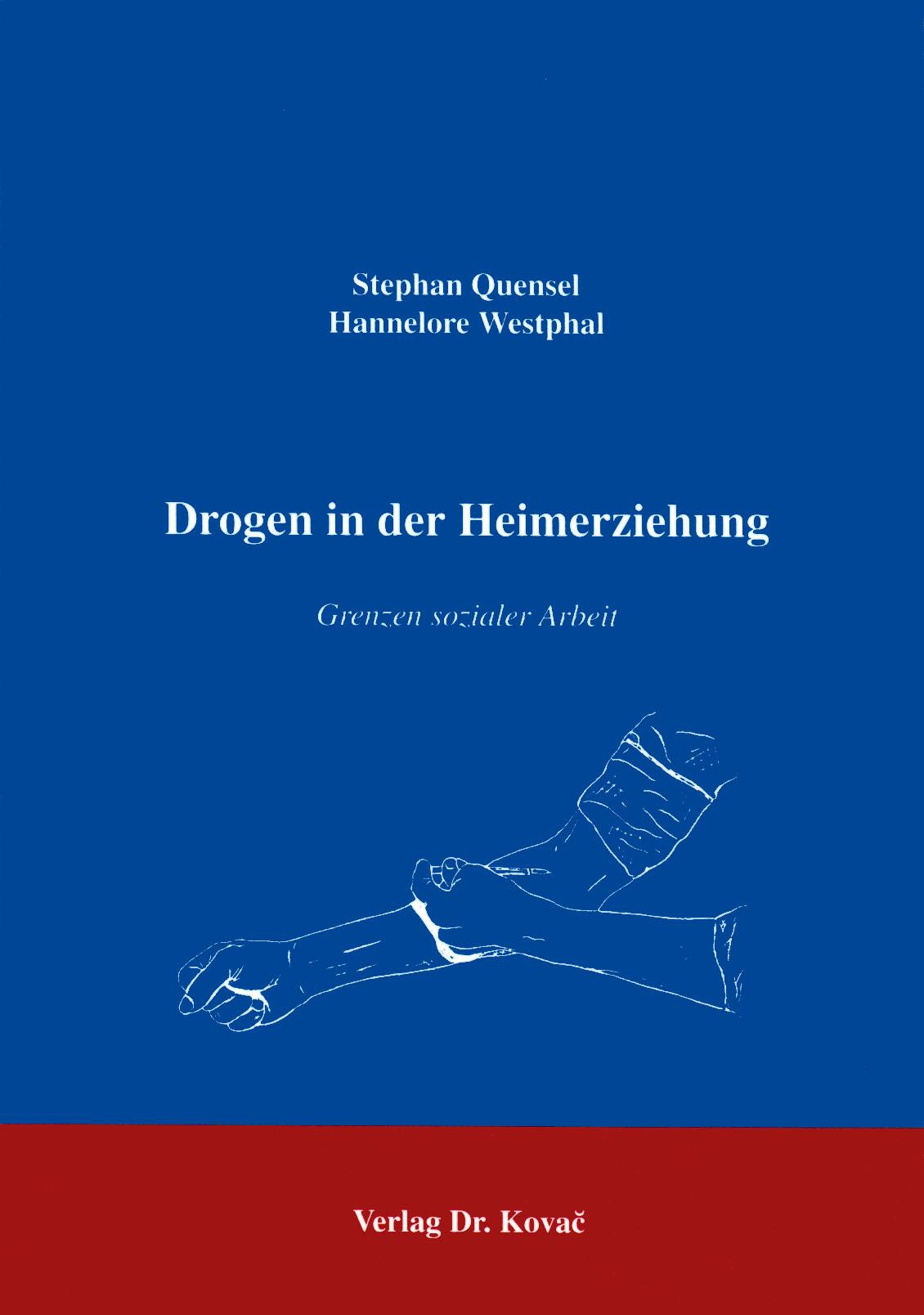 Cover: Drogen in der Heimerziehung