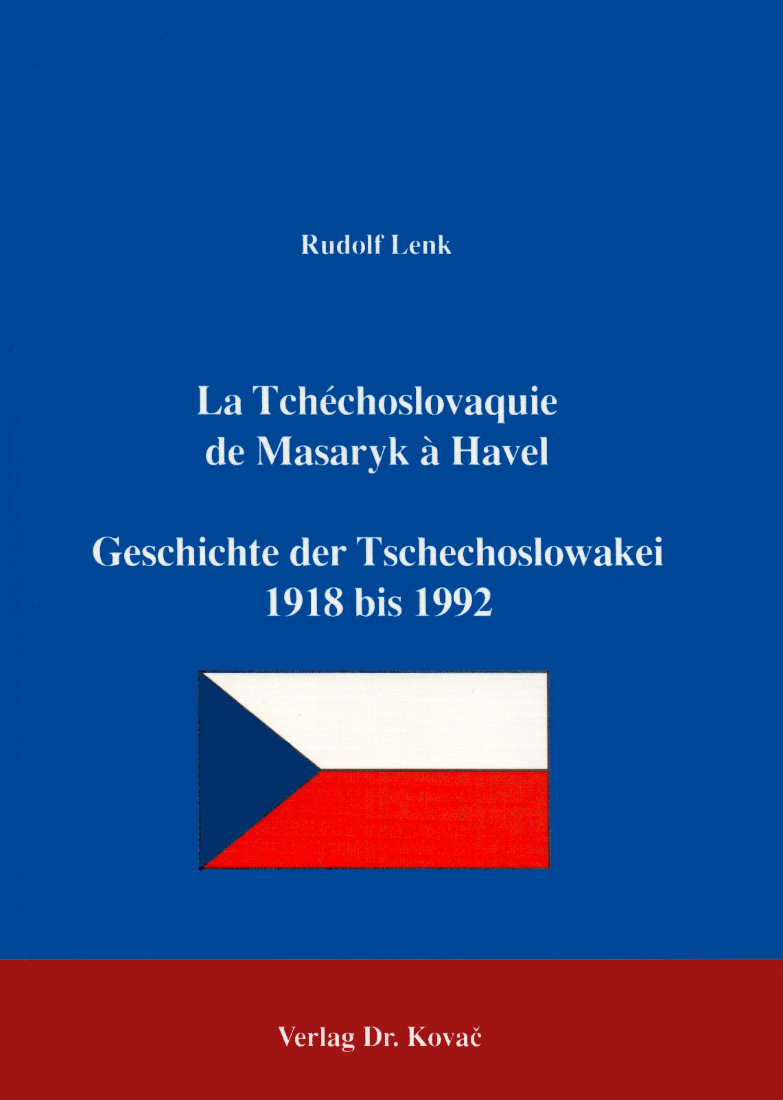 Cover: La Tchéchoslovaquie de Masaryk à Havel