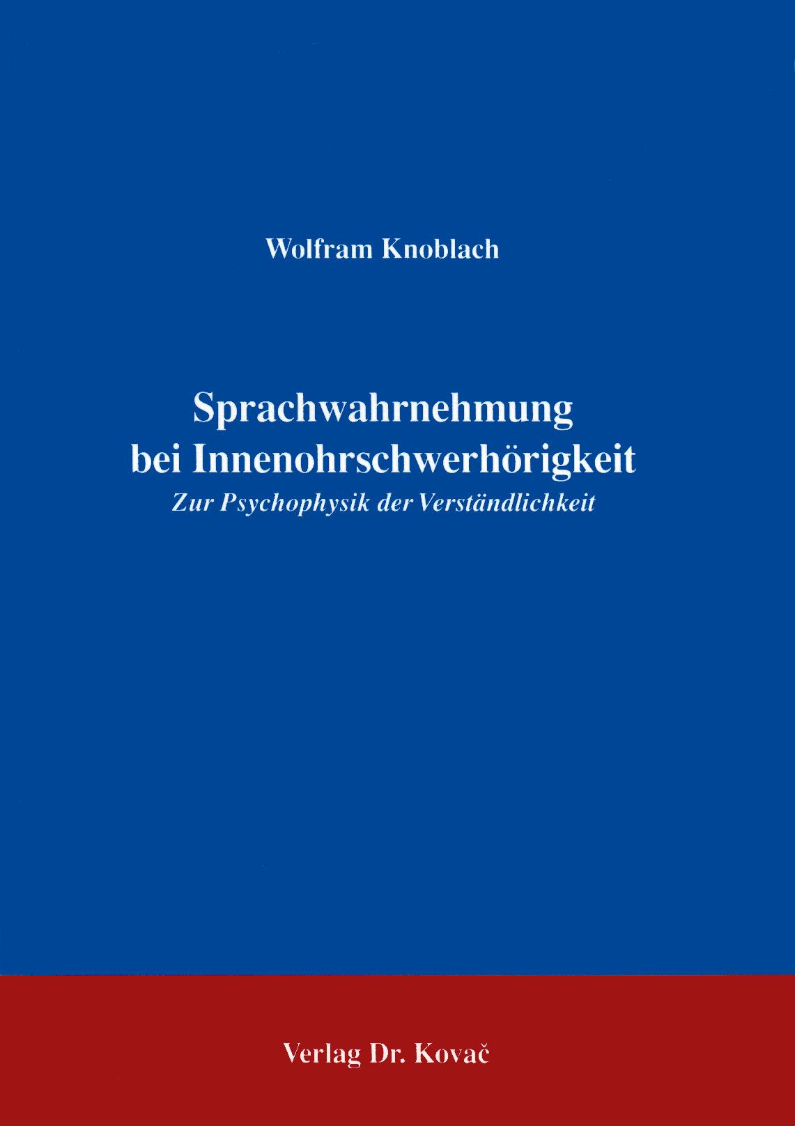 Cover: Sprachwahrnehmung bei Innenohrschwerhörigkeit