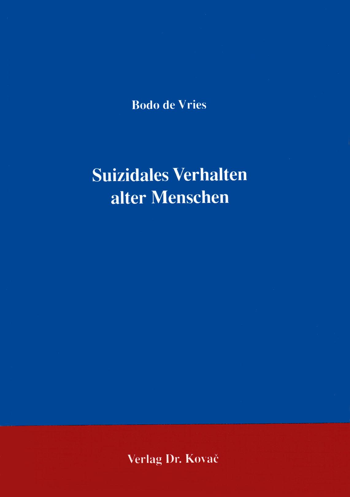 Cover: Suizidales Verhalten alter Menschen