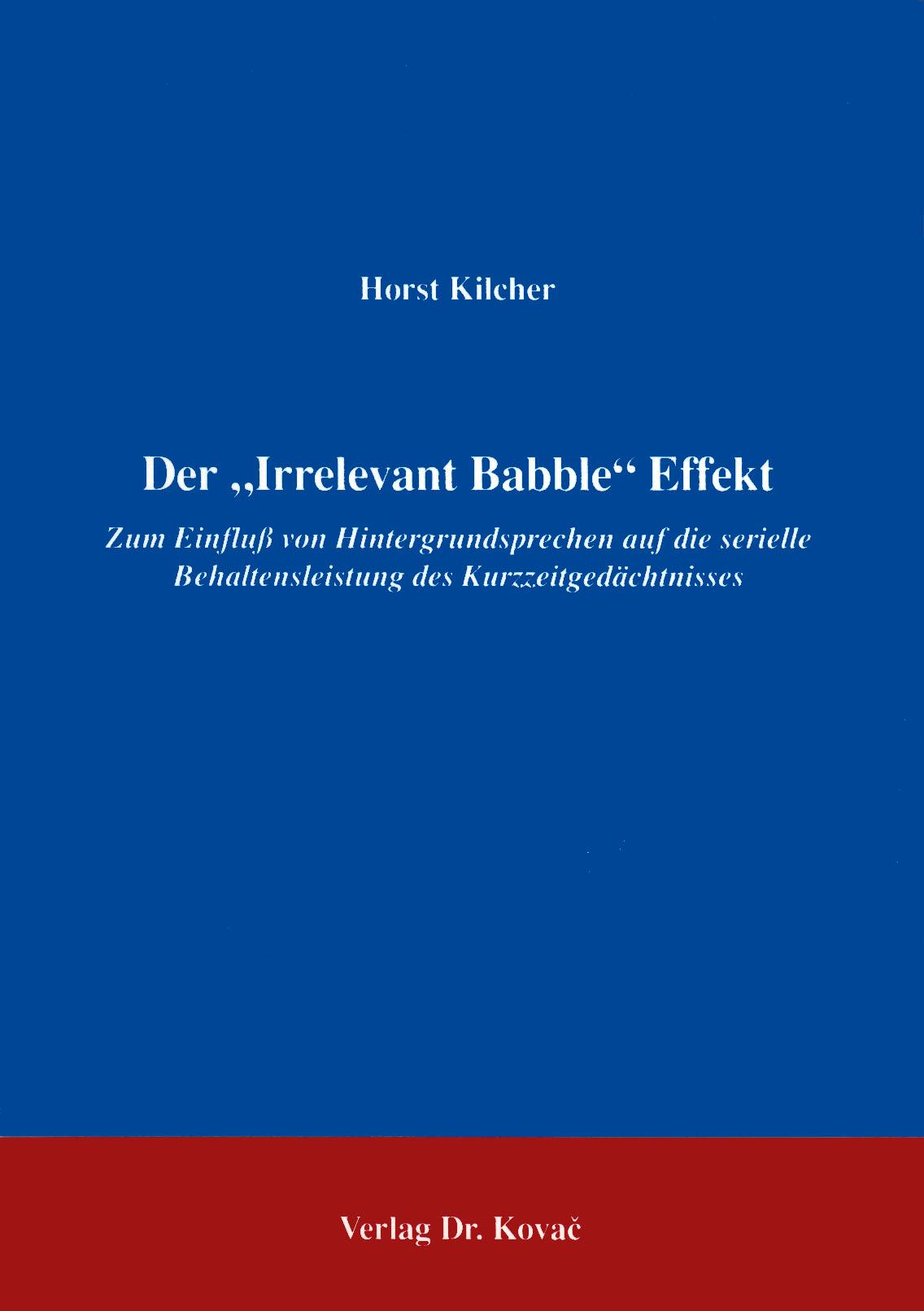 "Cover: Der ""Irrelevant Babble"" Effekt"