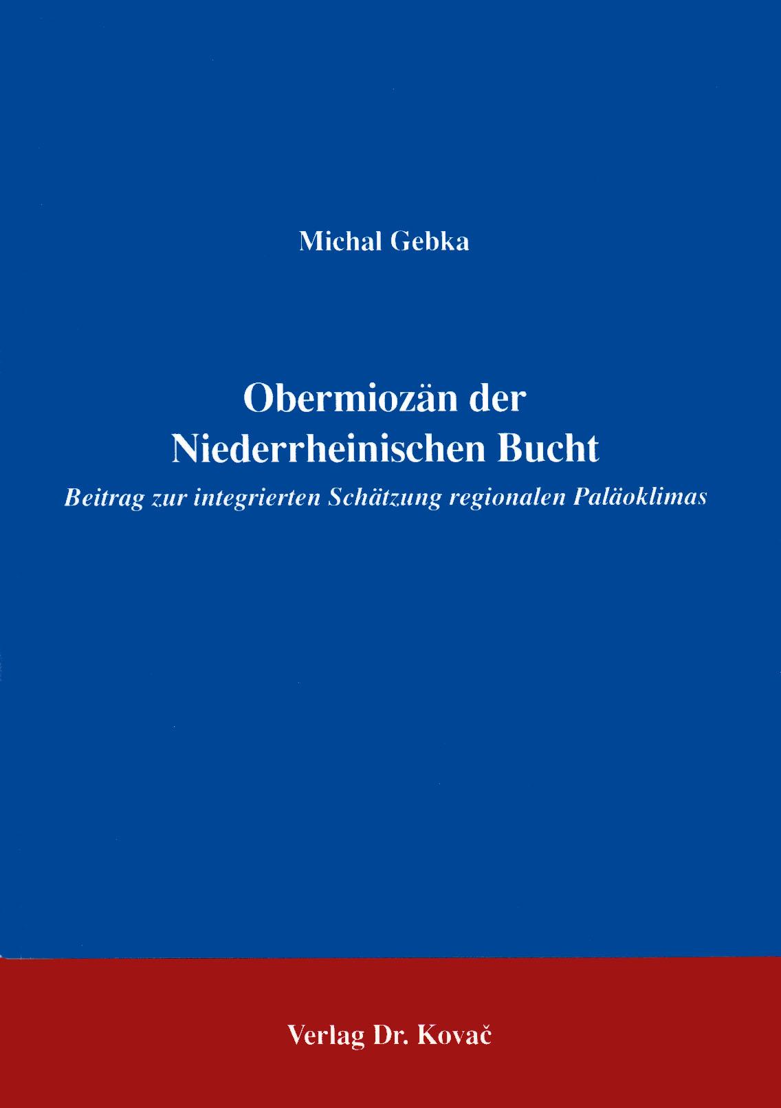 Cover: Obermiozän der Niederrheinischen Bucht