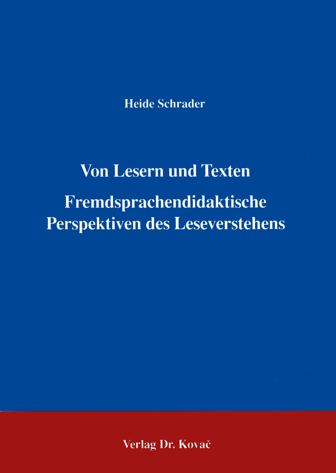 Cover: Von Lesern und Texten Fremdsprachendidaktische Perspektiven des Leseverstehens
