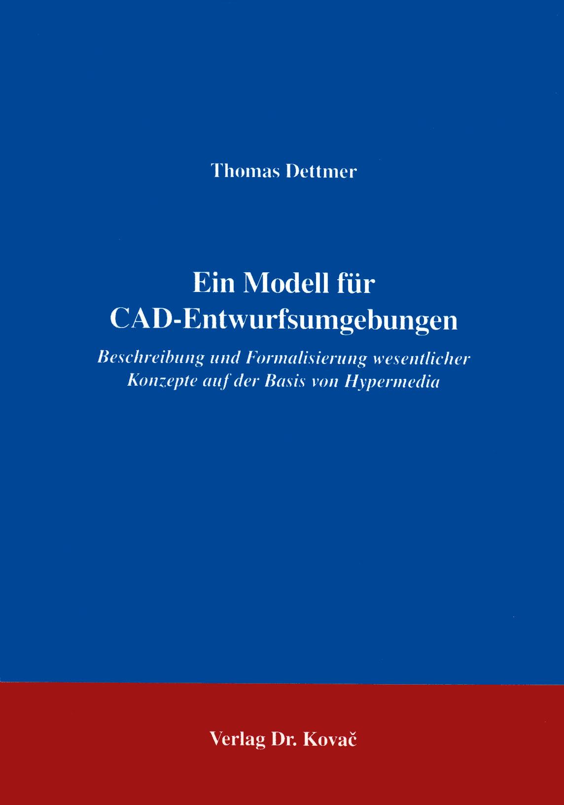 Cover: Ein Modell für CAD-Entwurfsumgebungen