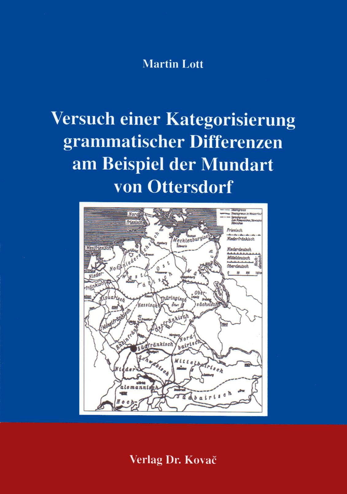 Cover: Versuch einer Kategorisierung grammatischer Differenzen am Beispiel der Mundart von Ottersdorf