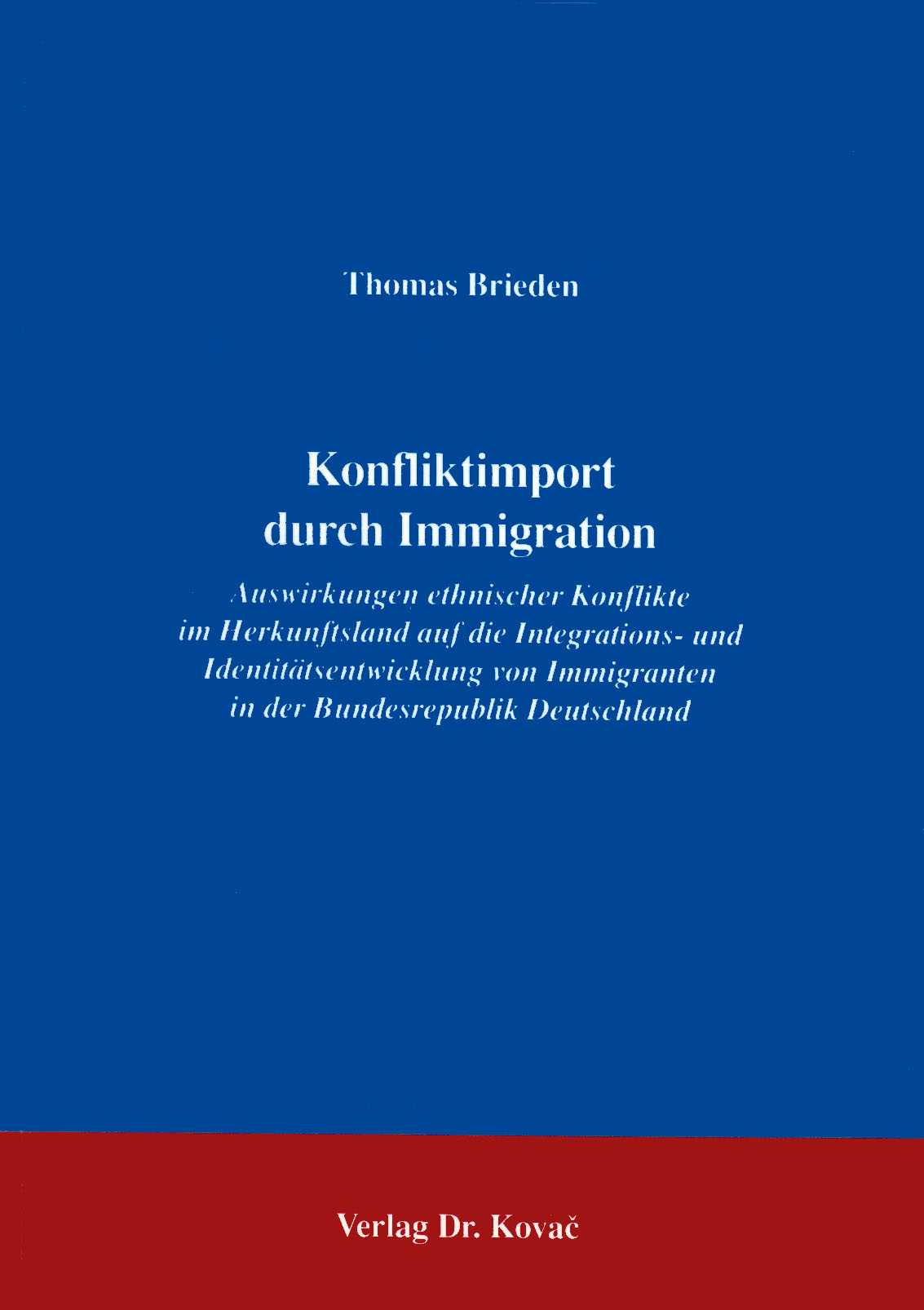Cover: Konfliktimport durch Immigration