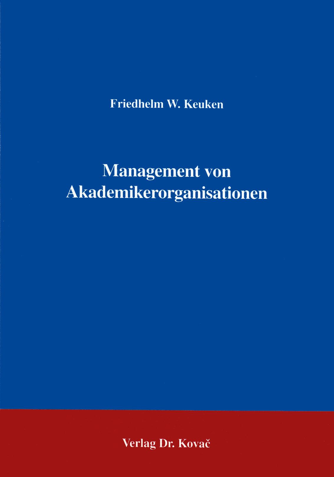 Cover: Management von Akademikerorganisationen