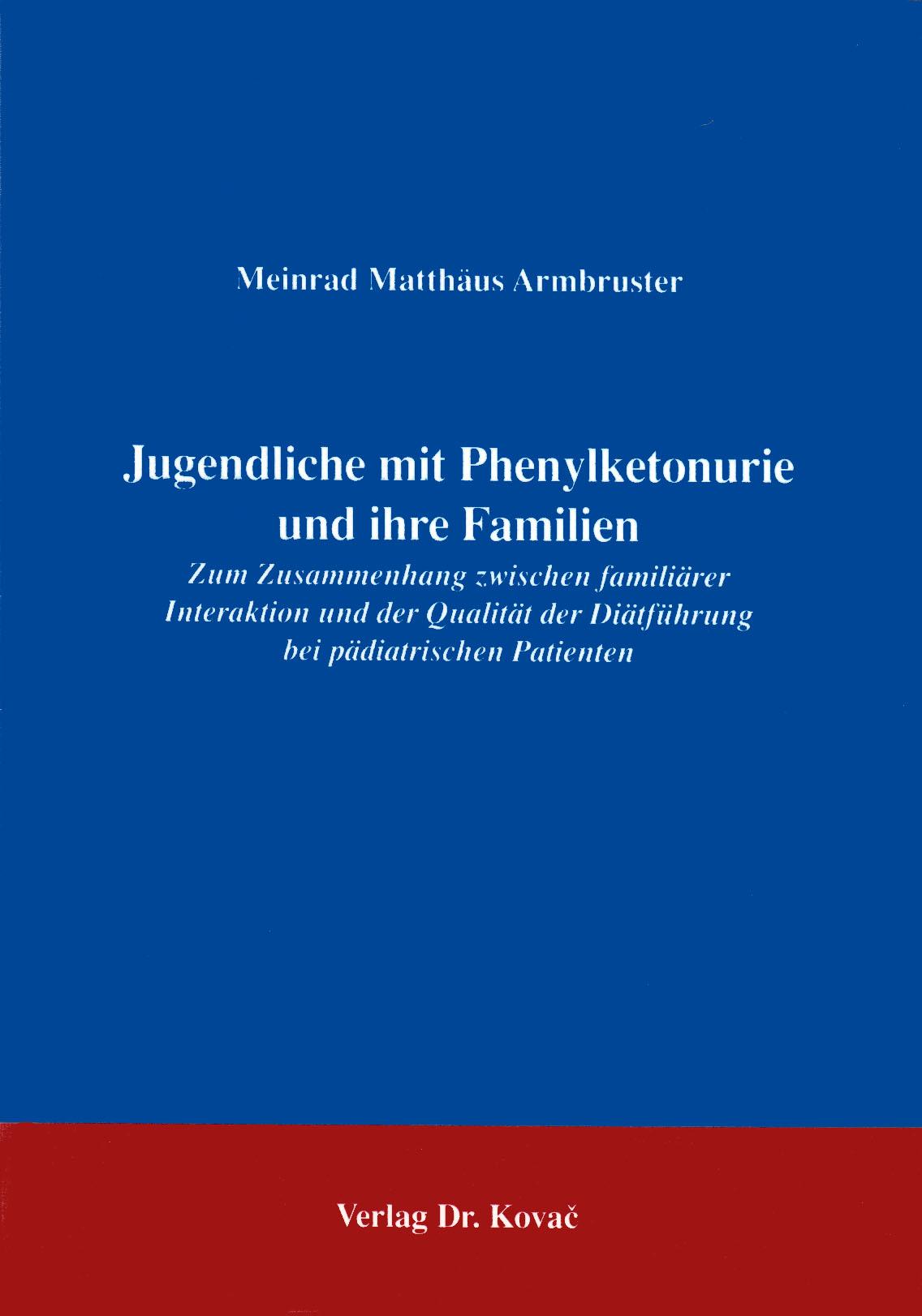 Cover: Jugendliche mit Phenylketonurie und ihre Familien