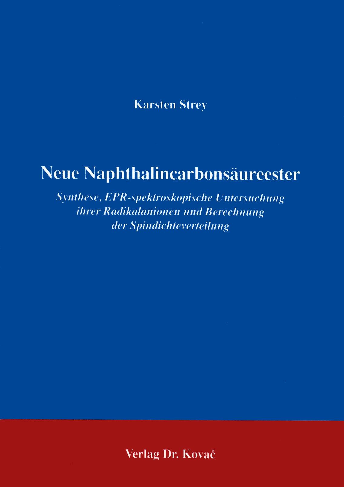 Cover: Neue Naphthalincarbonsäureester