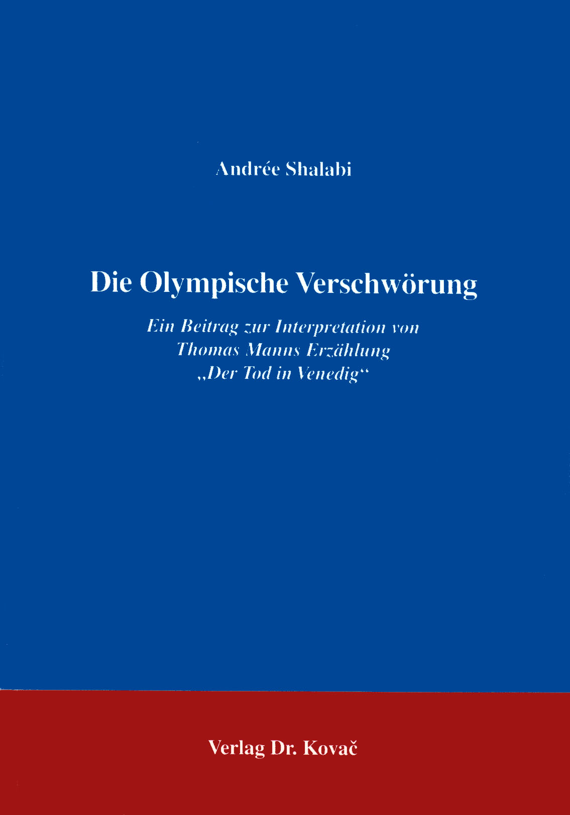 Cover: Die Olympische Verschwörung