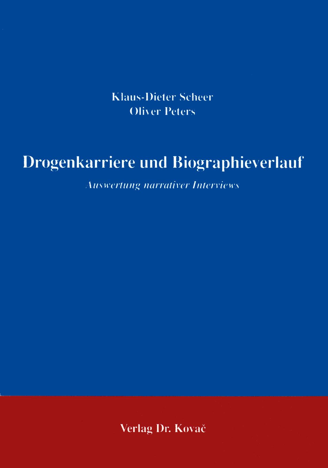 Cover: Drogenkarriere und Biographieverlauf