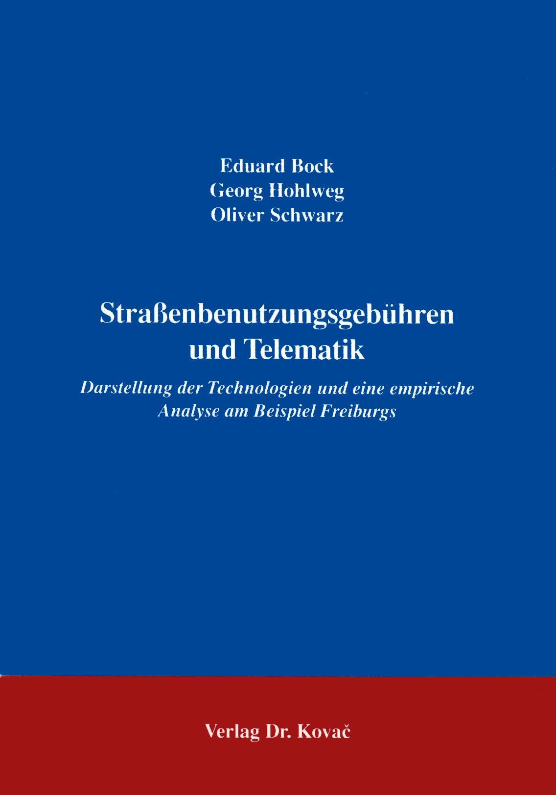 Cover: Straßenbenutzungsgebühren und Telematik