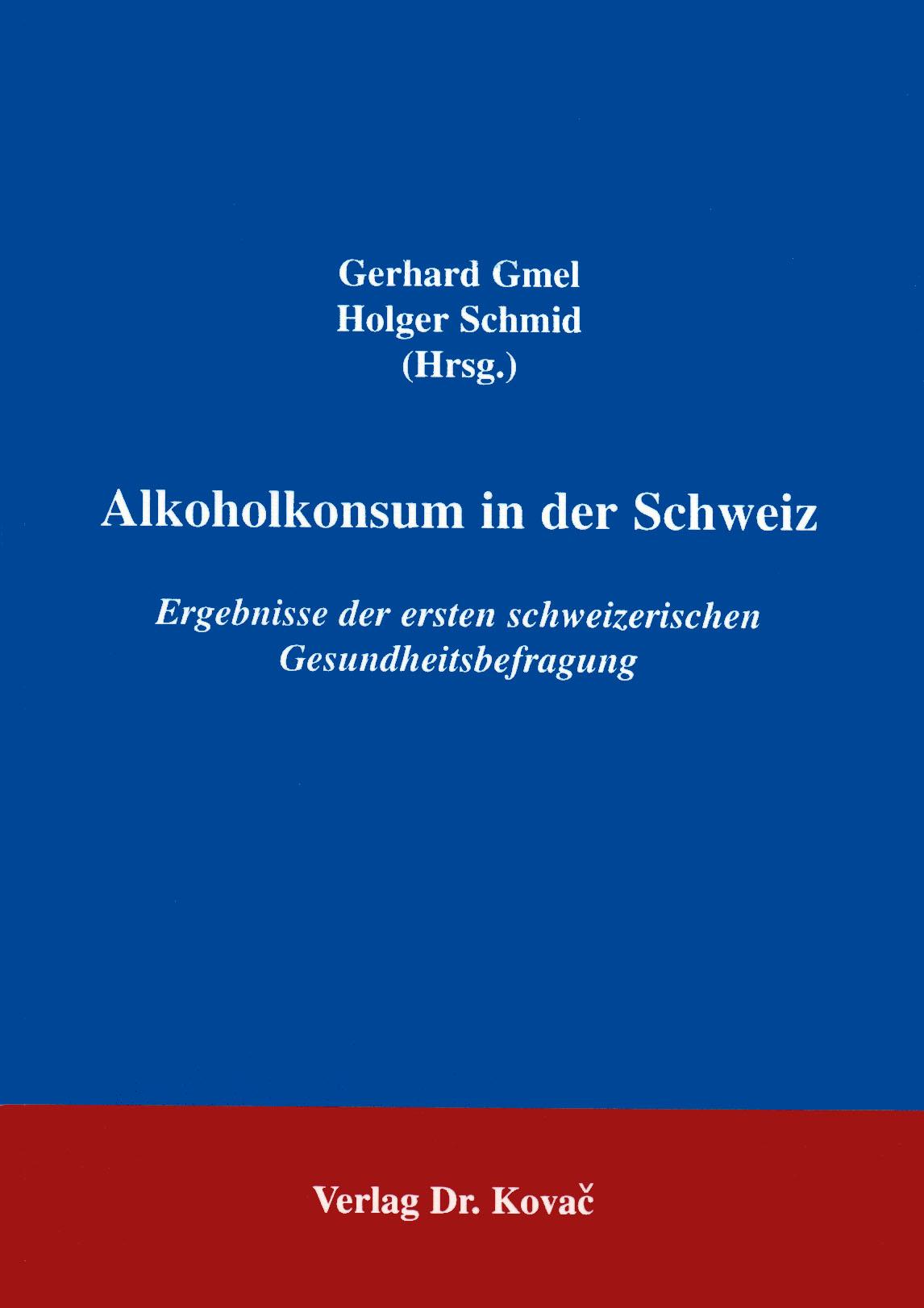 Cover: Alkoholkonsum in der Schweiz