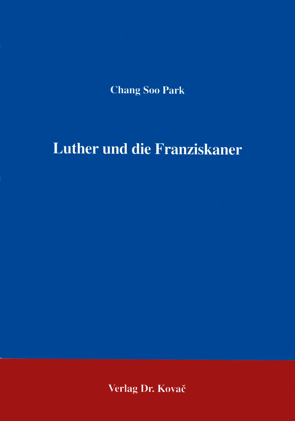 Cover: Luther und die Franziskaner