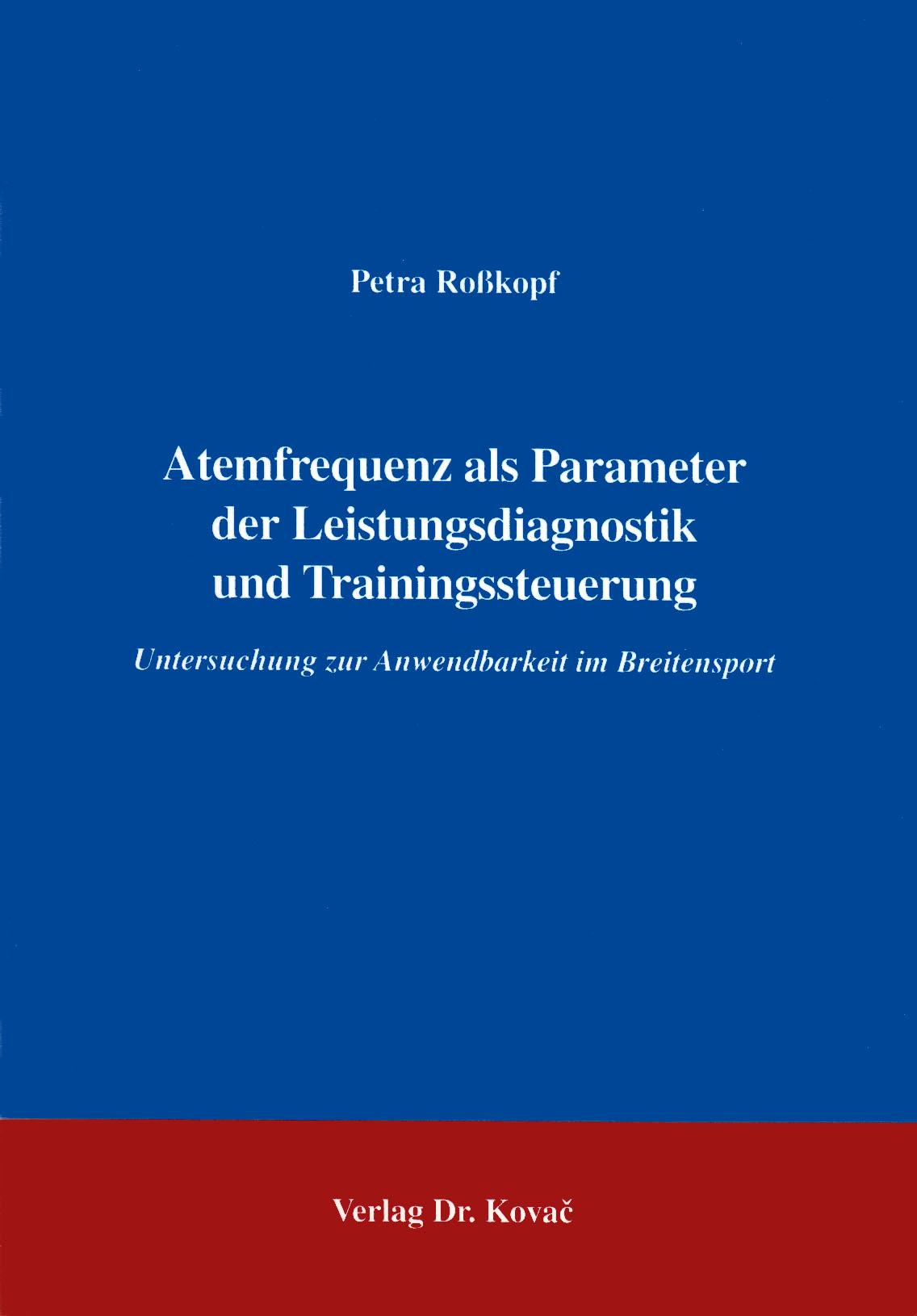Cover: Atemfrequenz als Parameter der Leistungsdiagnostik und Trainingssteuerung