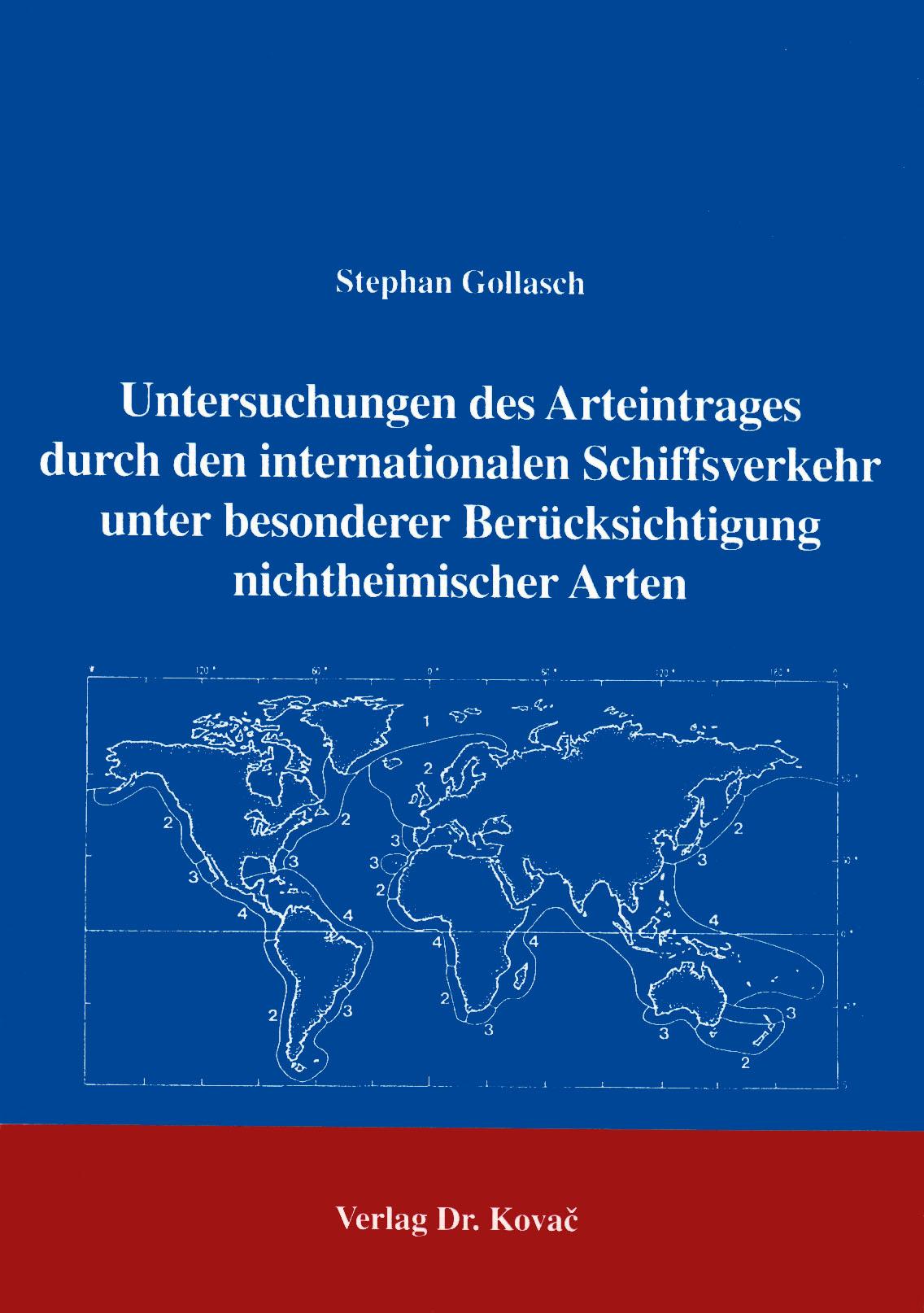 Cover: Untersuchungen des Arteintrages durch den internationalen Schiffsverkehr unter besonderer Berücksichtigung nichtheimischer Arten