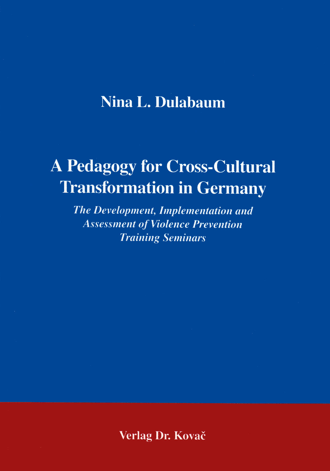 Cover: A Pedagogy for Cross-Cultural Transformation in Germany