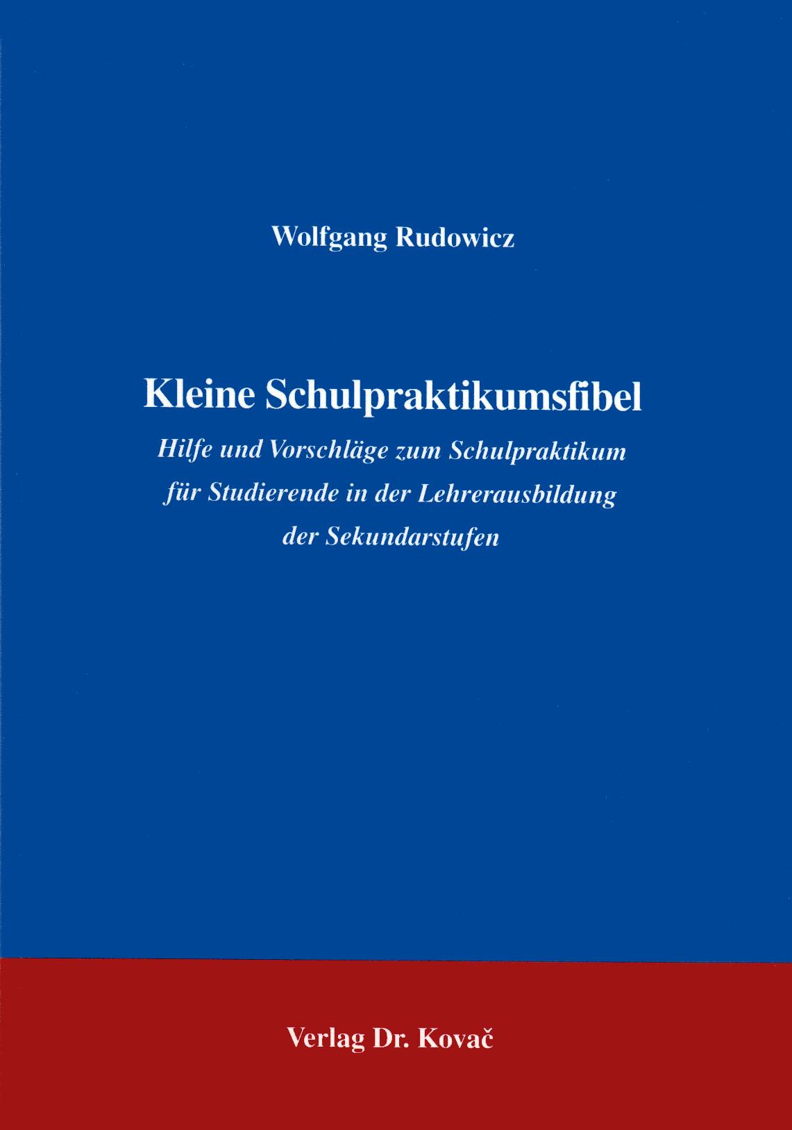Cover: Kleine Schulpraktikumsfibel