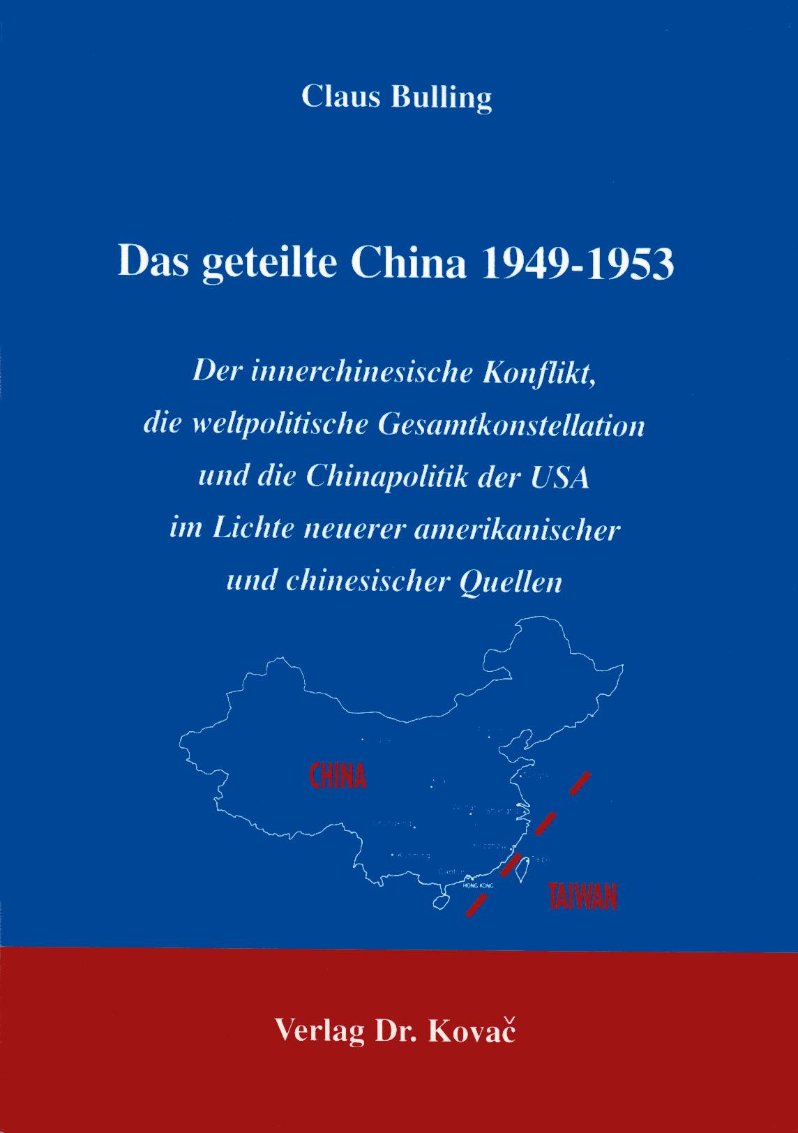 Cover: Das geteilte China 1949 - 1953