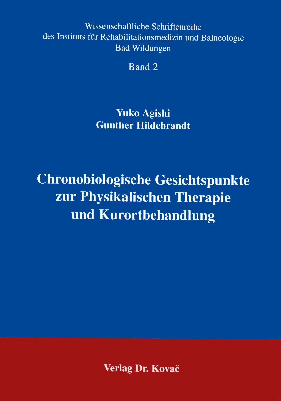 Cover: Chronologische Gesichtspunkte zur Physikalischen Therapie und Kurortbehandlung