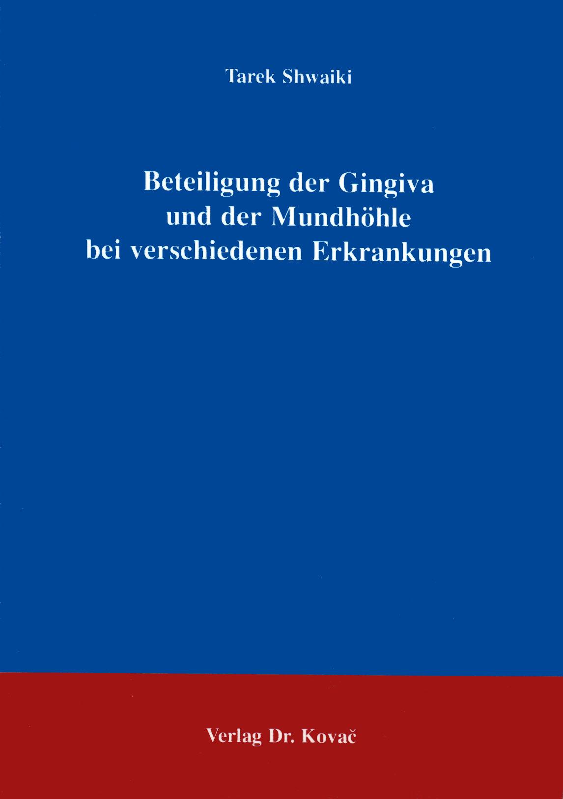 Cover: Beteiligung der Gingiva und der Mundhöhle bei verschiedenen Erkrankungen