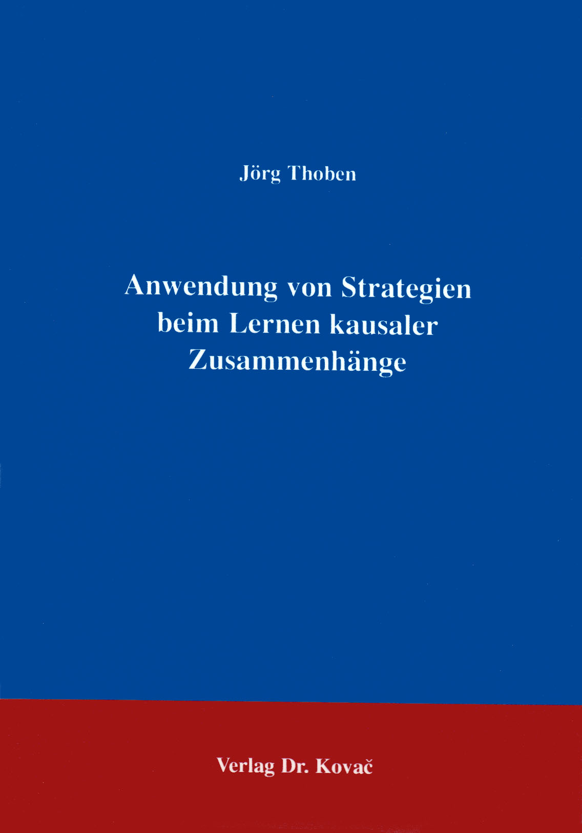 Cover: Anwendung von Strategien beim Lernen kausaler Zusammenhänge