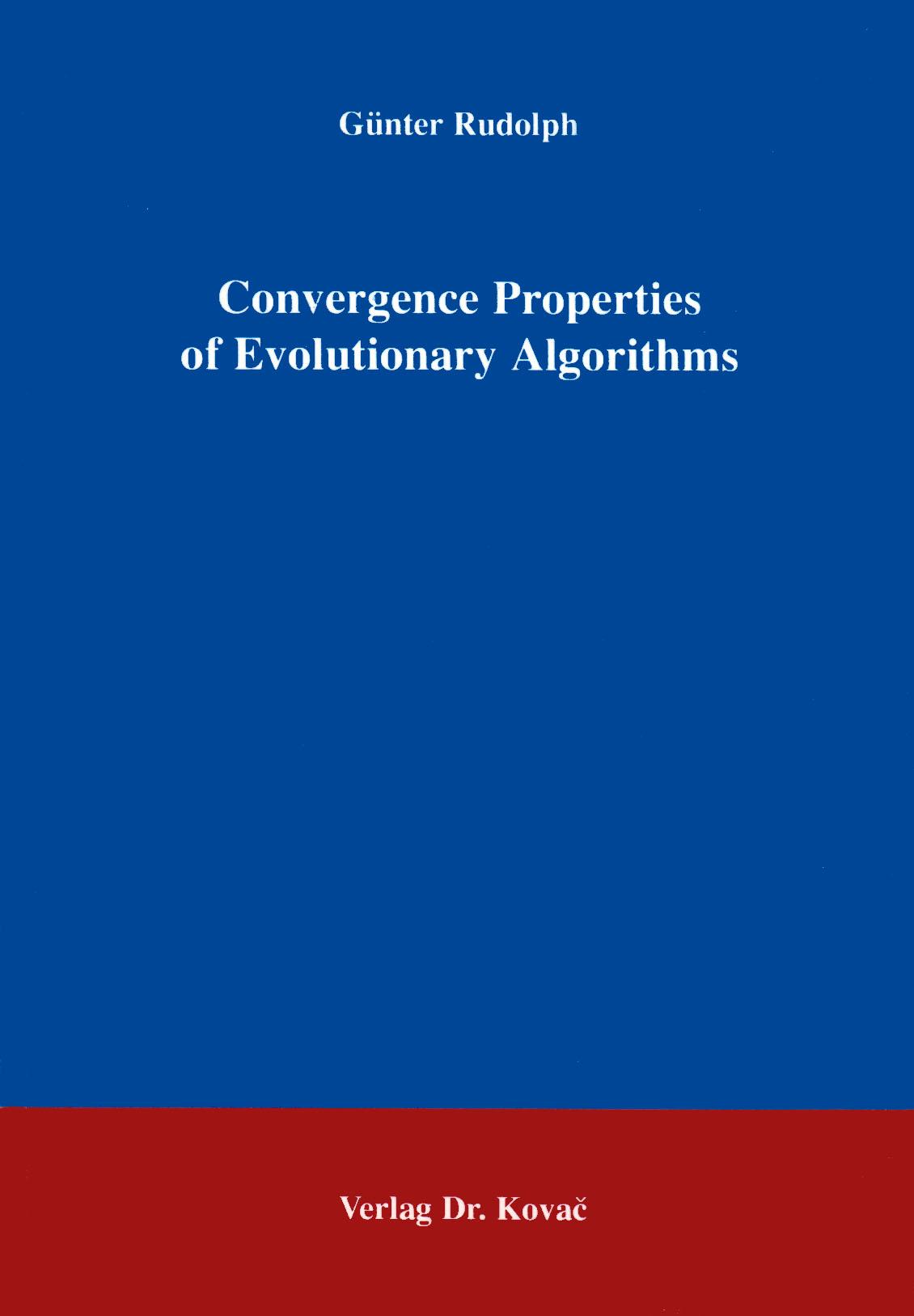 Cover: Convergence Properties of Evolutionary Algorithms