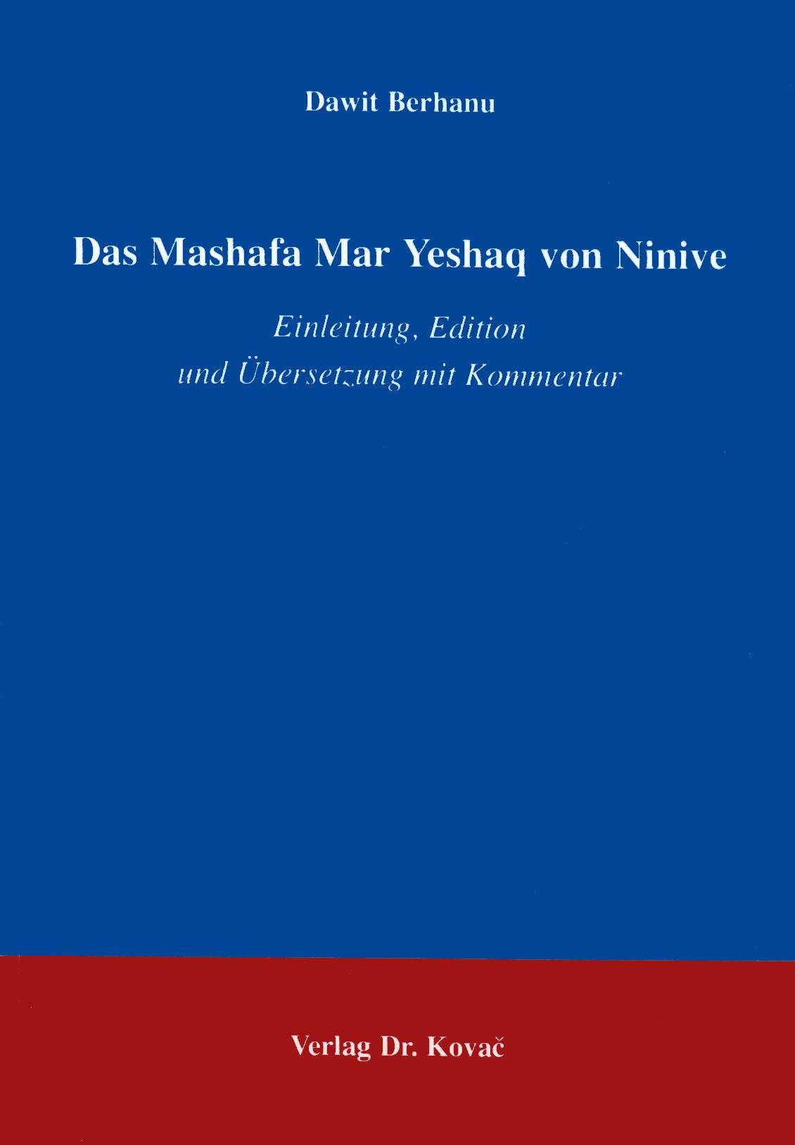 Cover: Das Mashafa Mar Yeshaq von Ninive