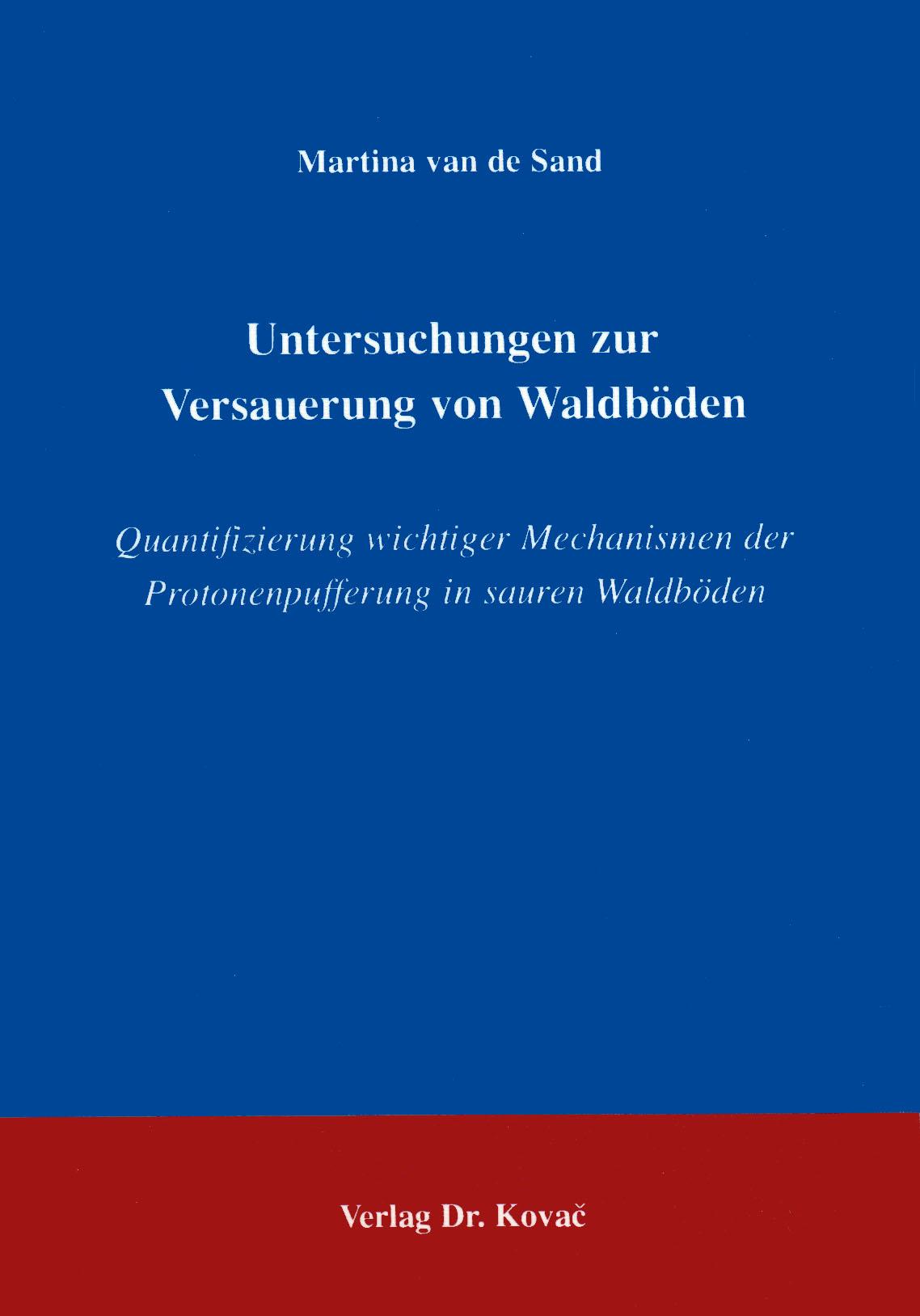 Cover: Untersuchungen zur Versauerung von Waldböden