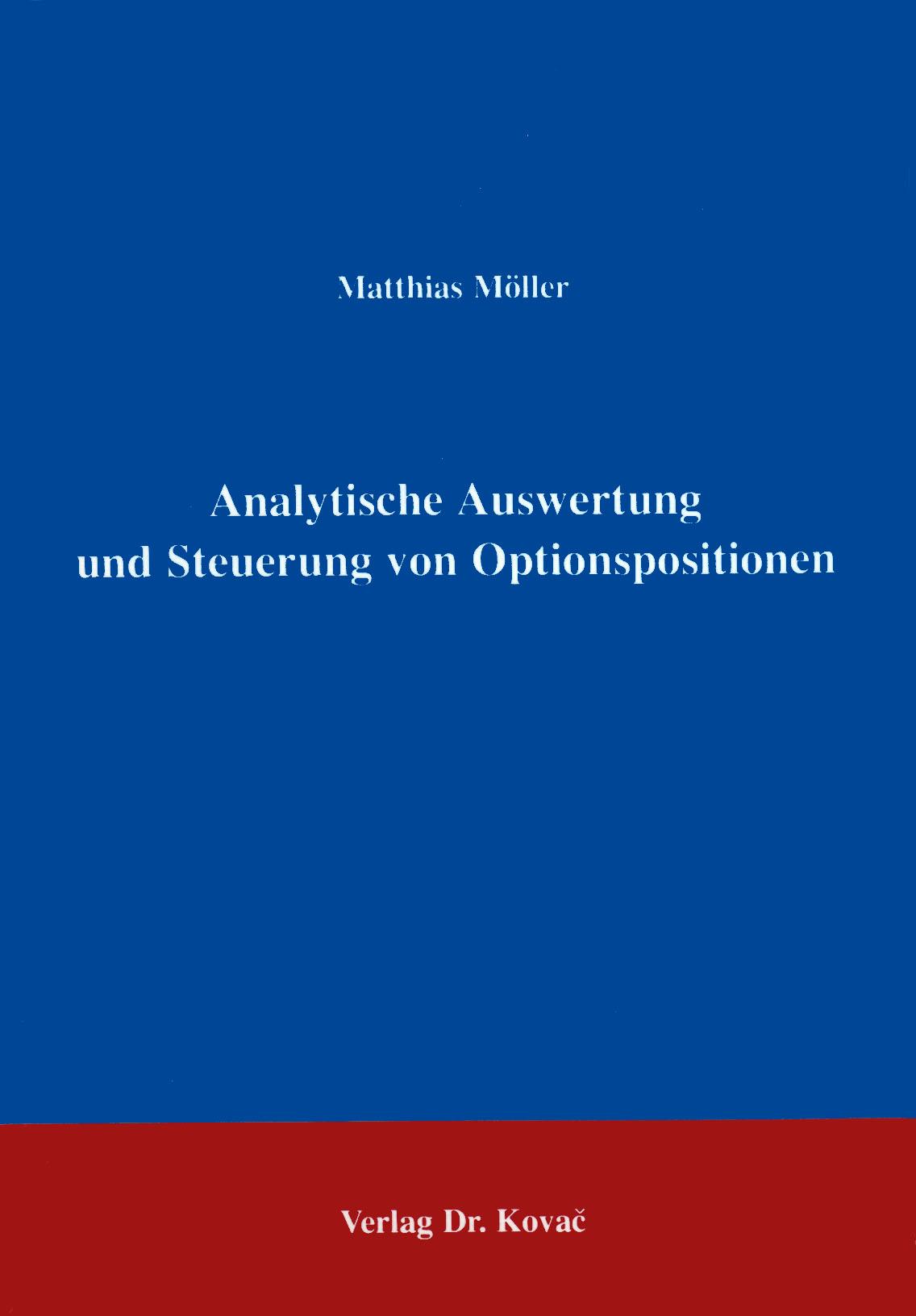Cover: Analytische Auswertung und Steuerung von Optionspositionen