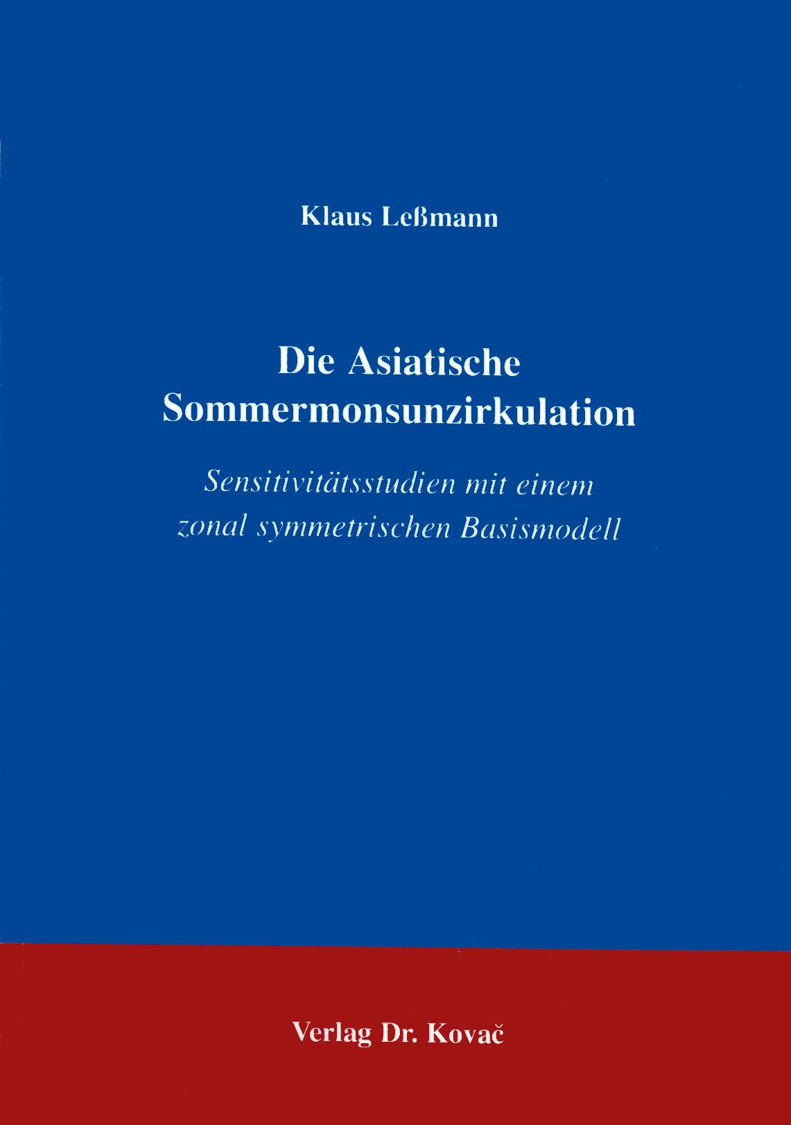 Cover: Die Asiatische Sommermonsunzirkulation