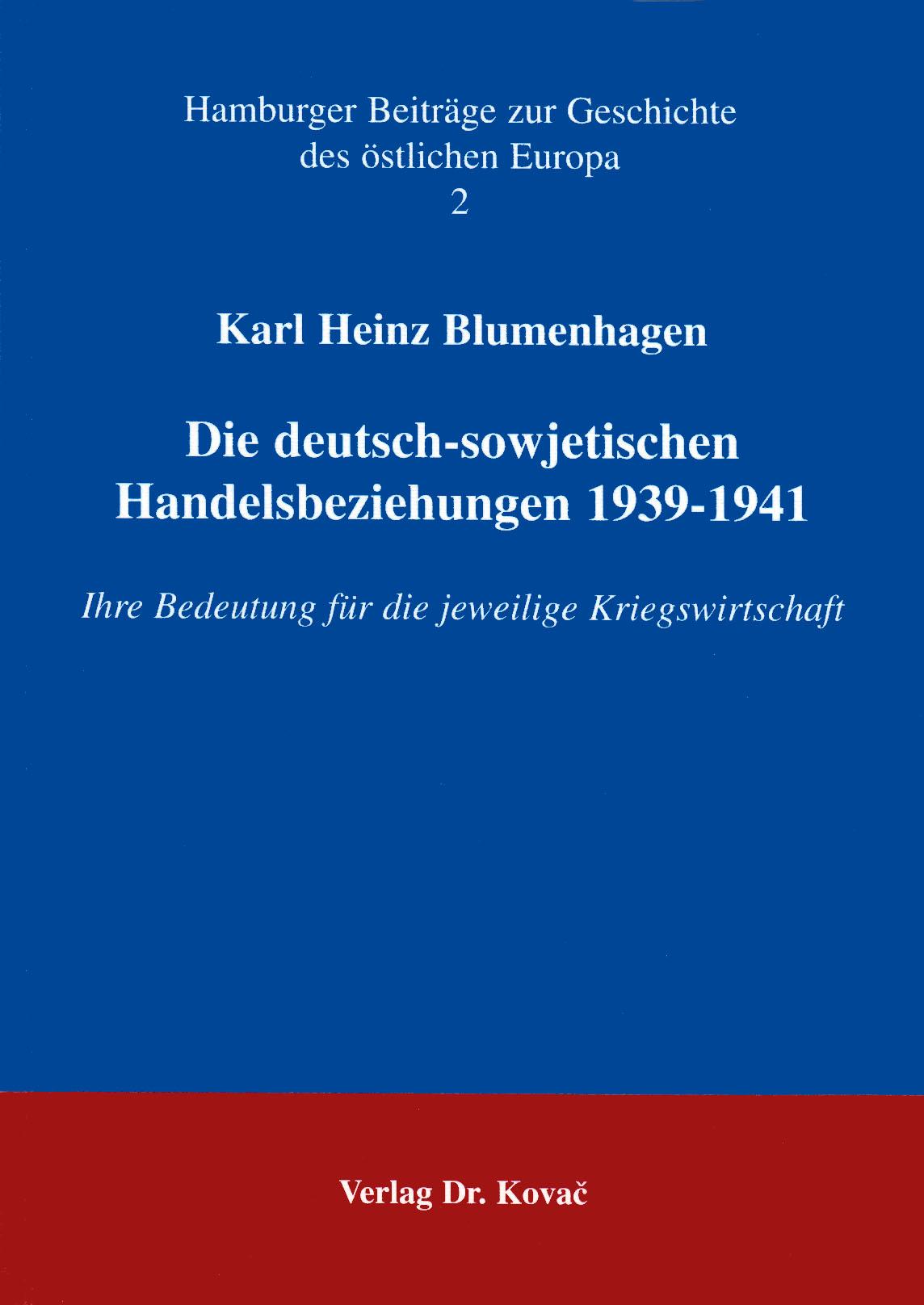 Cover: Die deutsch-sowjetischen Handelsbeziehungen 1939-1941