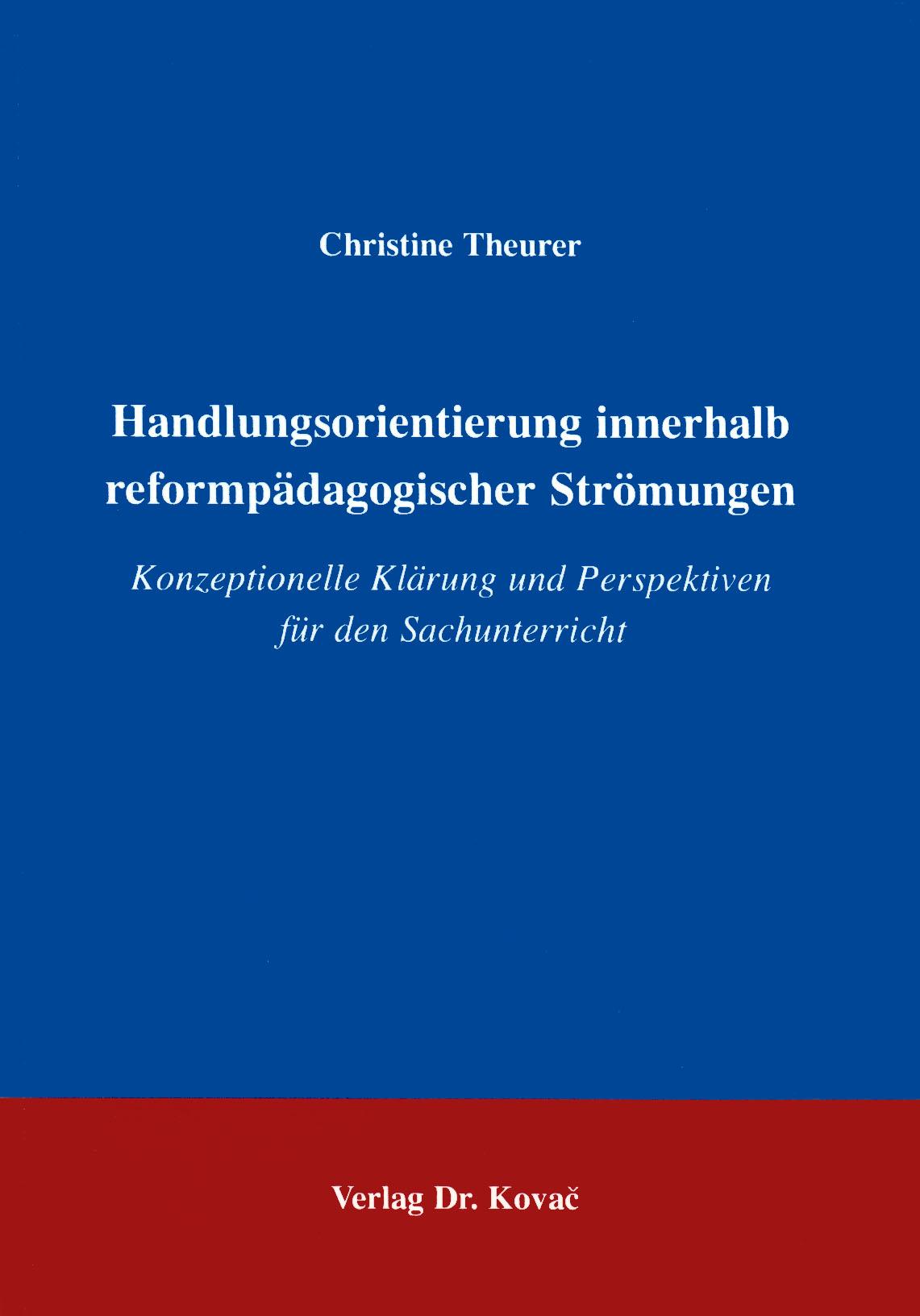 Cover: Handlungsorientierung innerhalb reformpädagogischer Strömungen