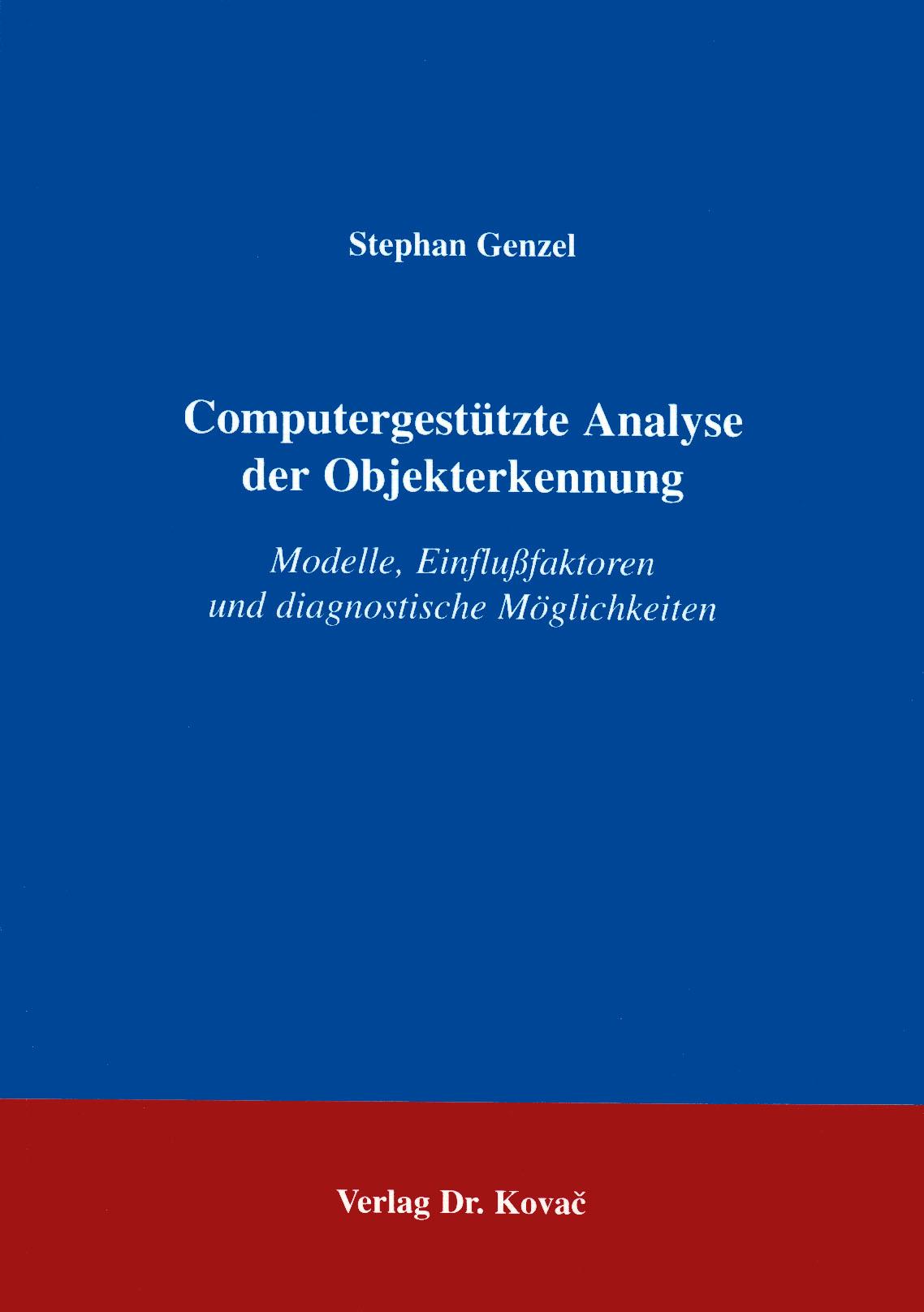 Cover: Computergestützte Analyse der Objekterkennung