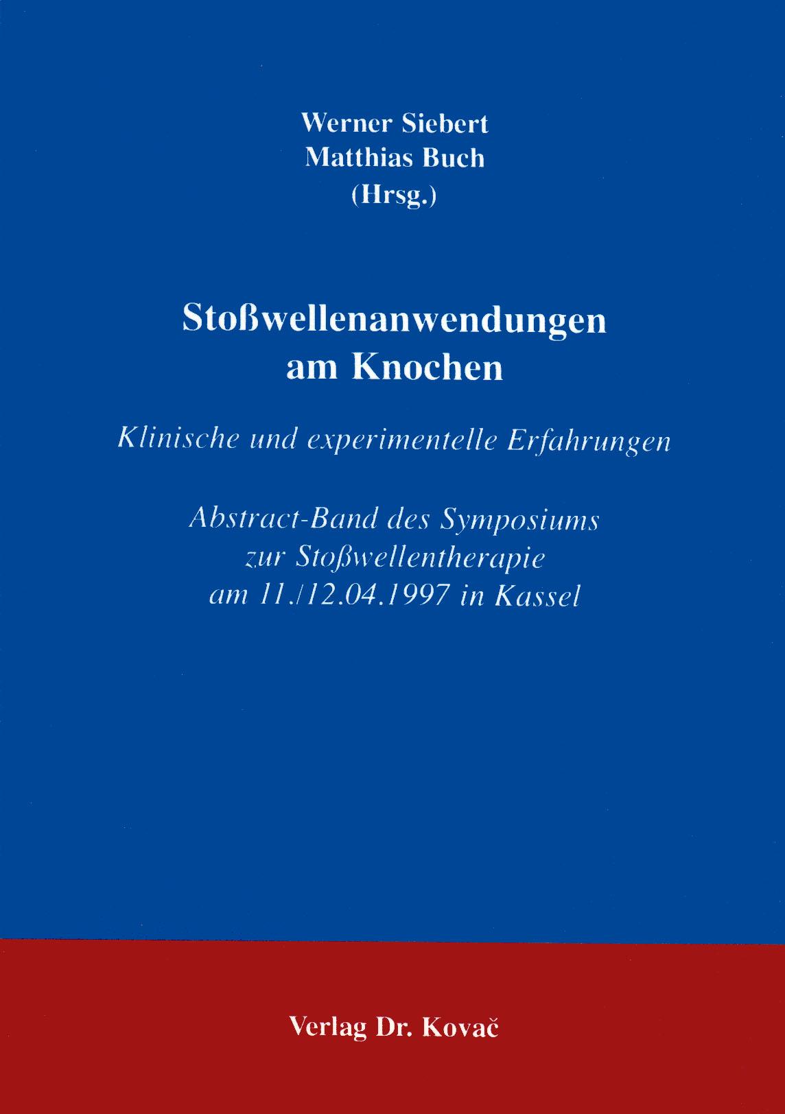 Cover: Stoßwellenanwendungen am Knochen