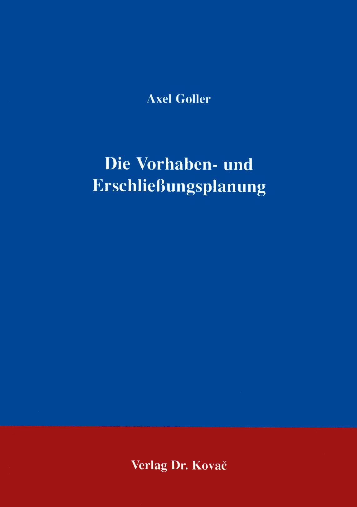 Cover: Die Vorhaben- und Erschließungsplanung
