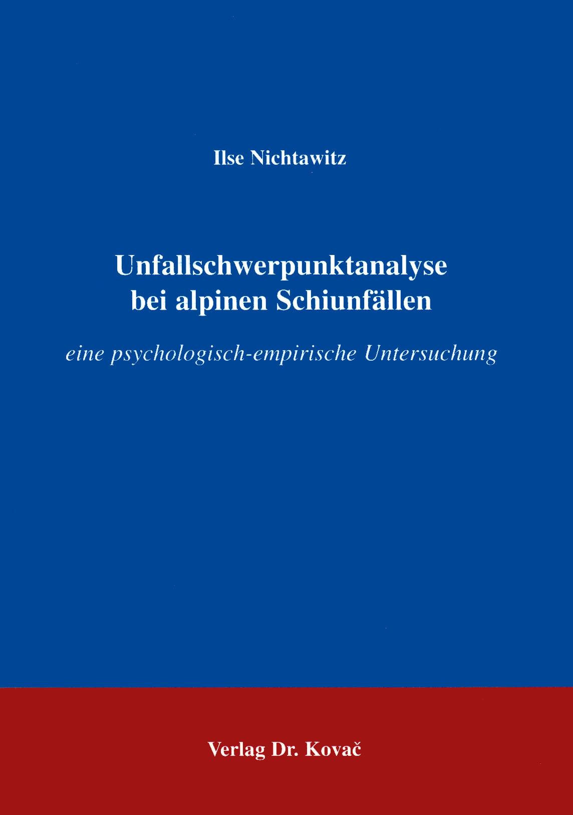 Cover: Schwerpunktanalyse bei alpinen Schiunfällen