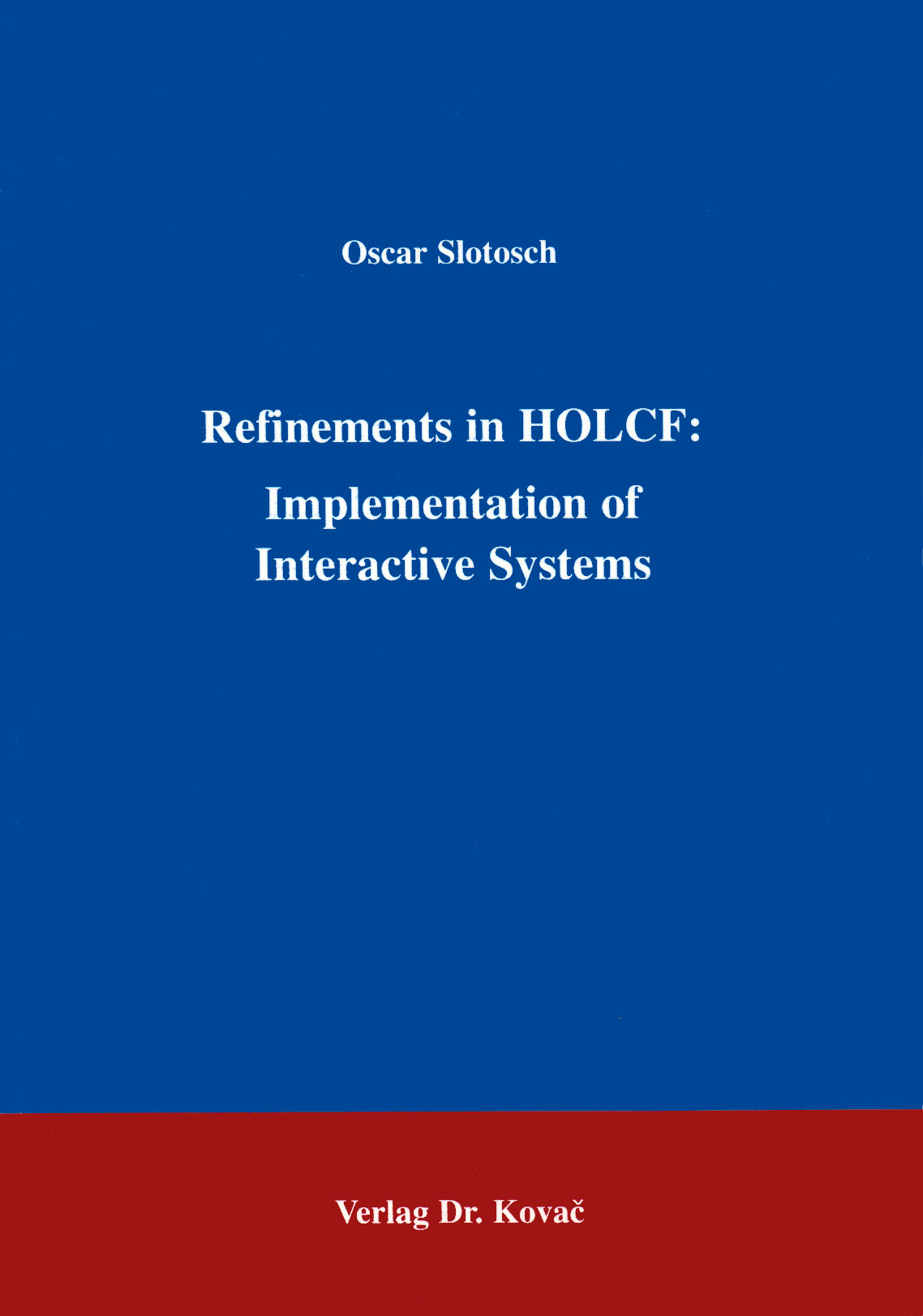 Cover: Refinements in HOLCF: Implementation of Interactive Systems