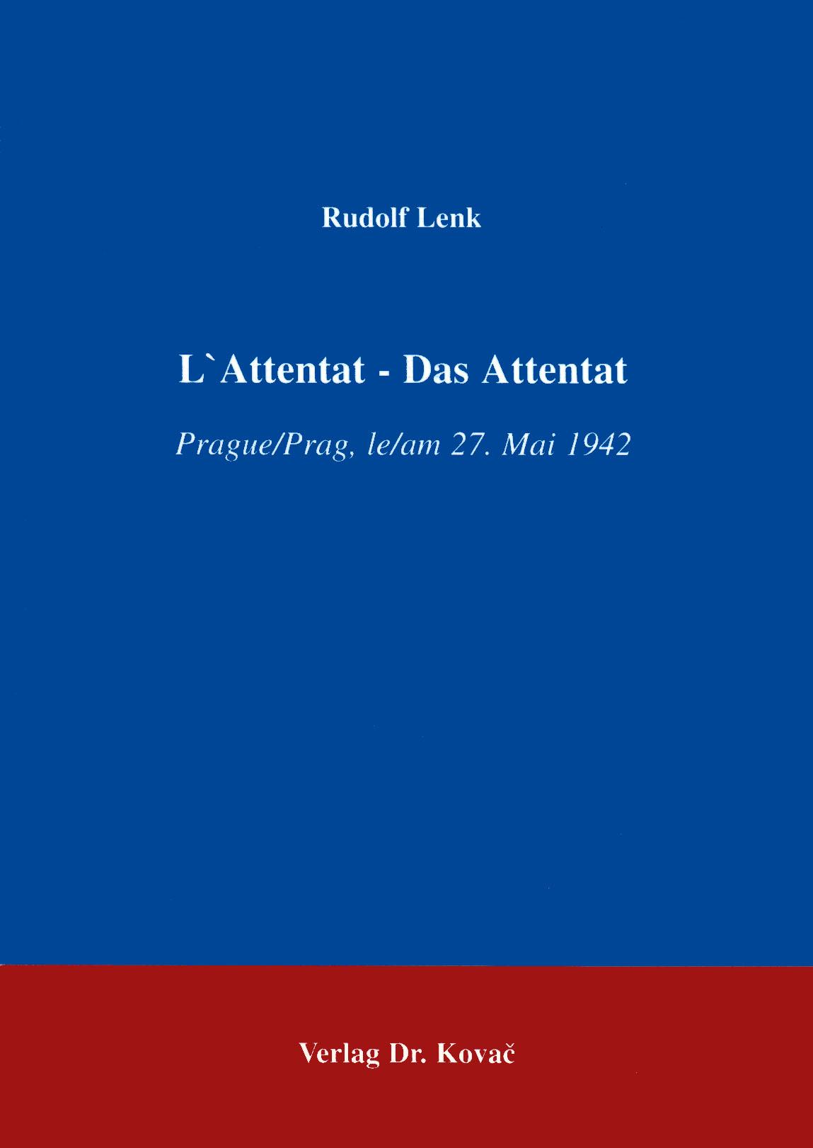 Cover: L'Attentat - Das Attentat