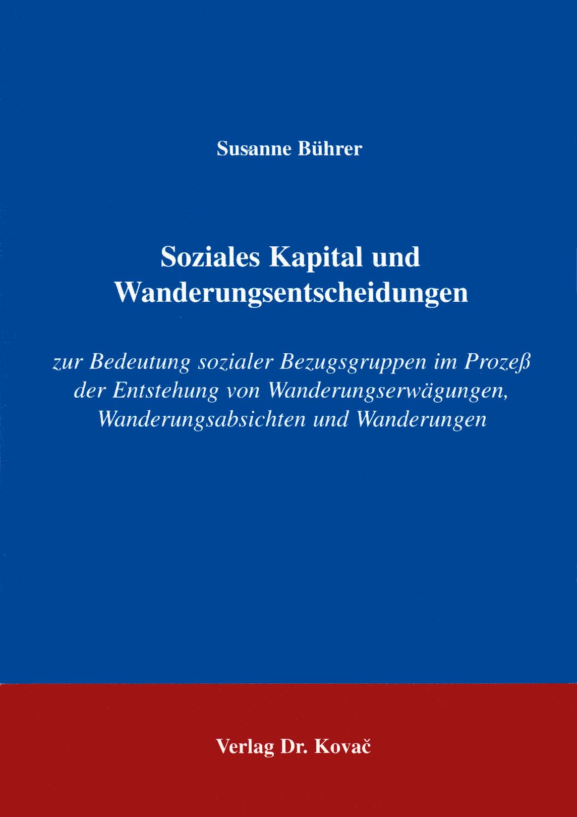 Cover: Soziales Kapital und Wanderungsentscheidungen