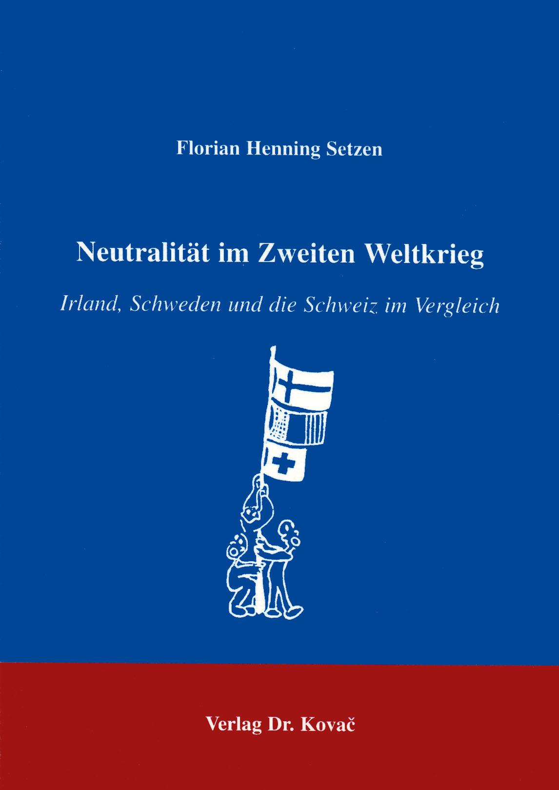 Cover: Neutralität im Zweiten Weltkrieg