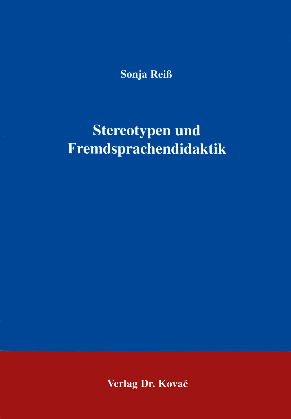 Cover: Stereotypen und Fremdsprachendidaktik