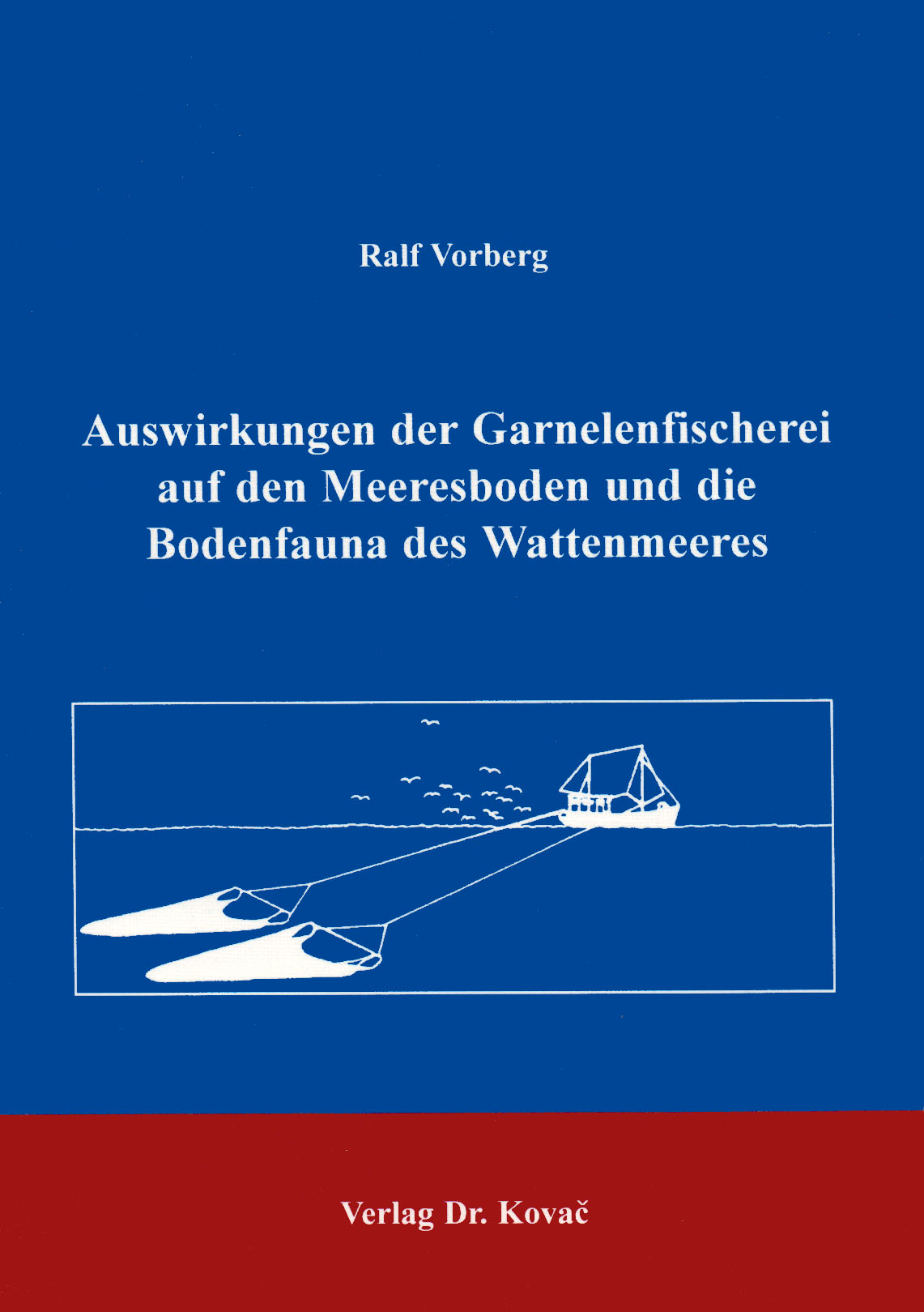 Cover: Auswirkungen der Garnelenfischerei auf den Meeresboden und Bodenfauna des Wattenmeeres